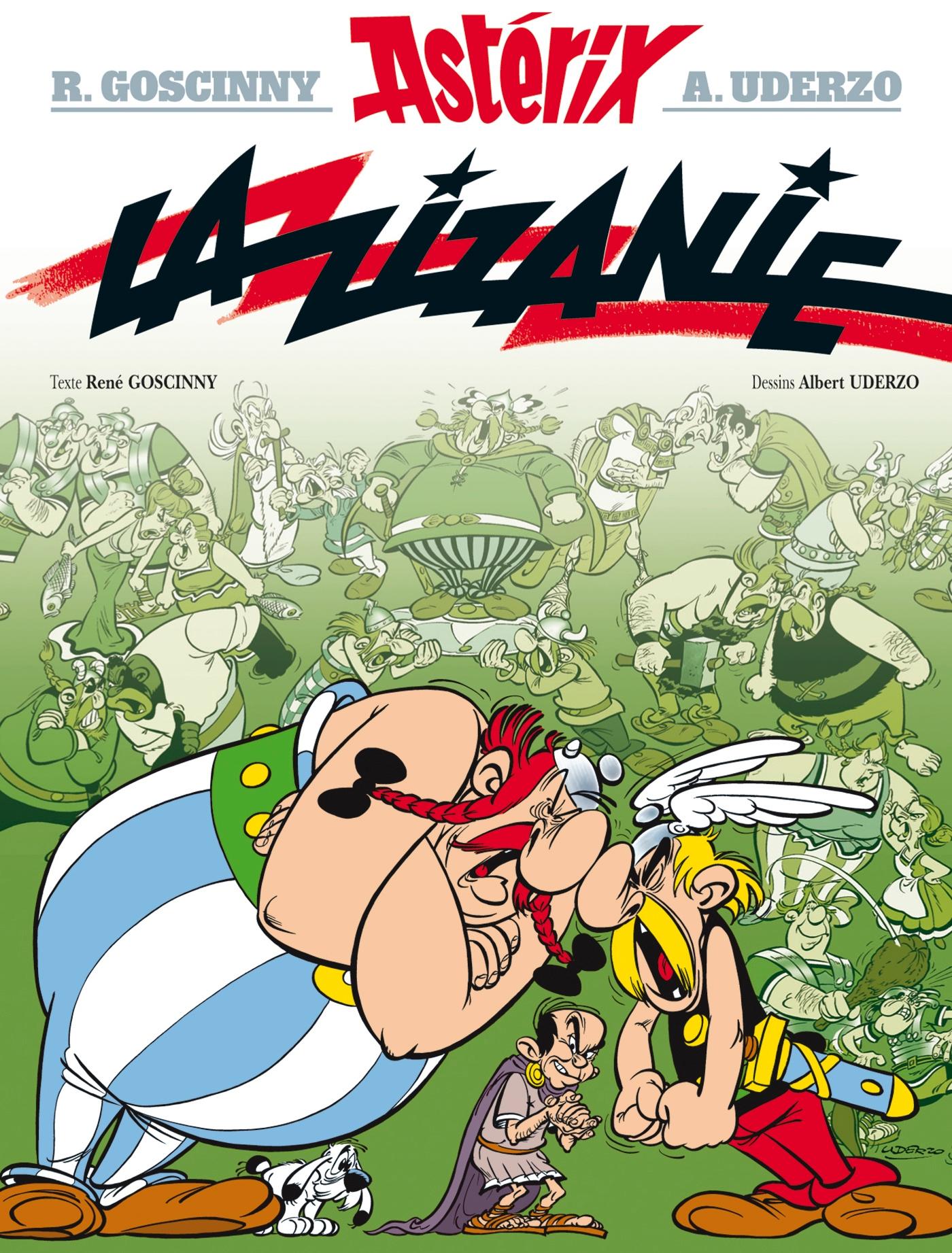 Astérix - La Zizanie - n°15 | Goscinny, René. Auteur