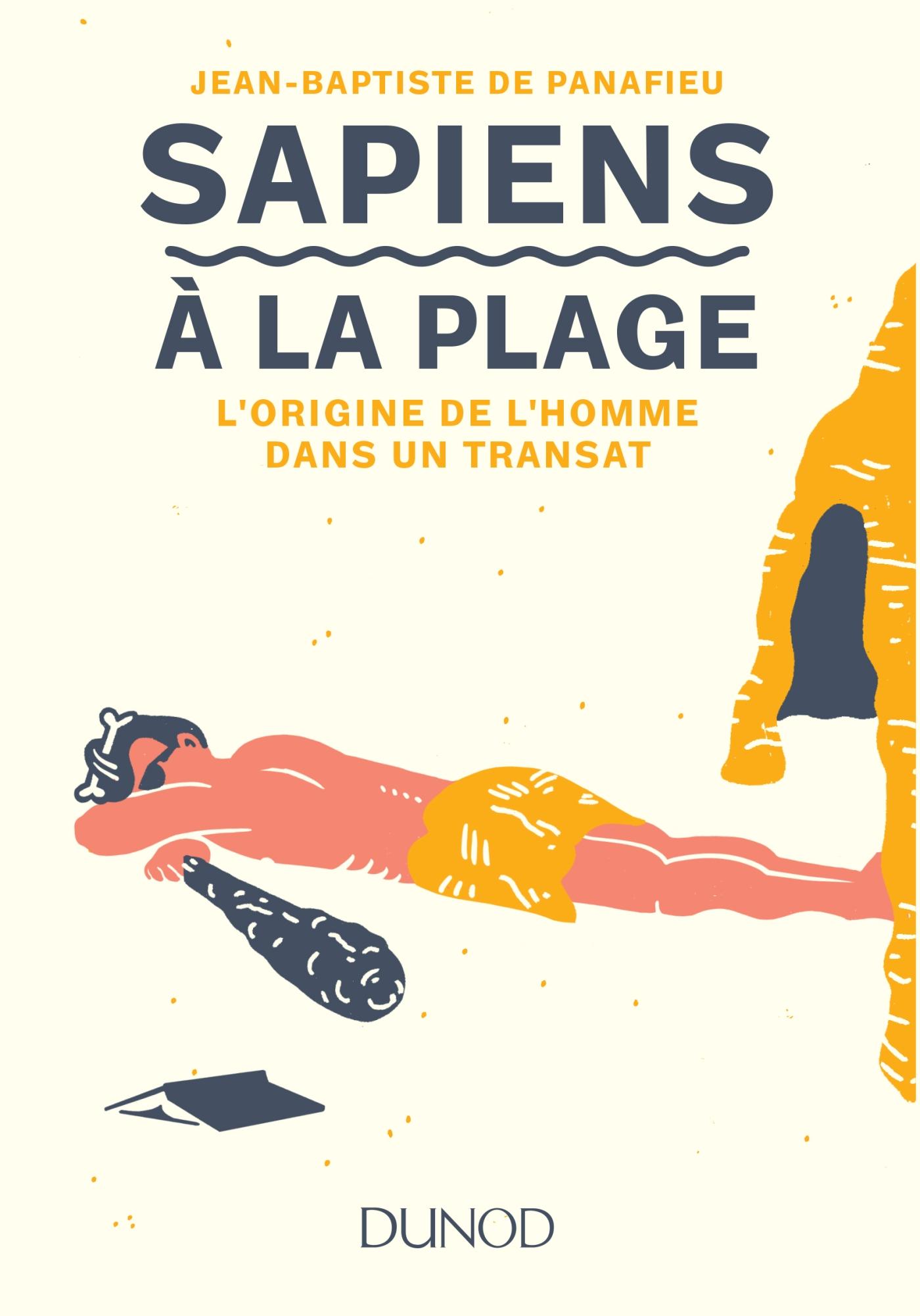 Sapiens à la plage | de Panafieu, Jean-Baptiste. Auteur