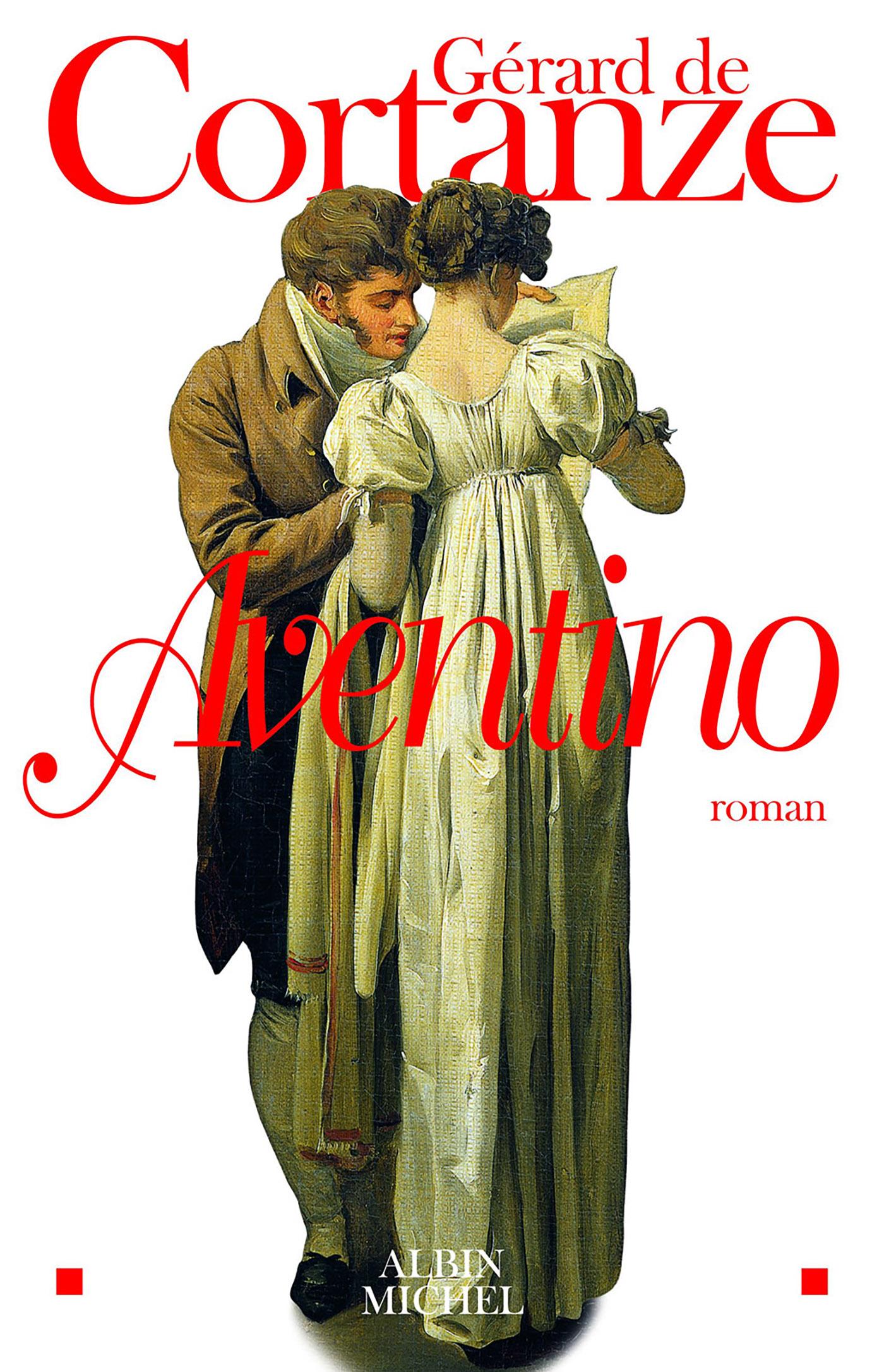 Aventino | Cortanze, Gérard de. Auteur