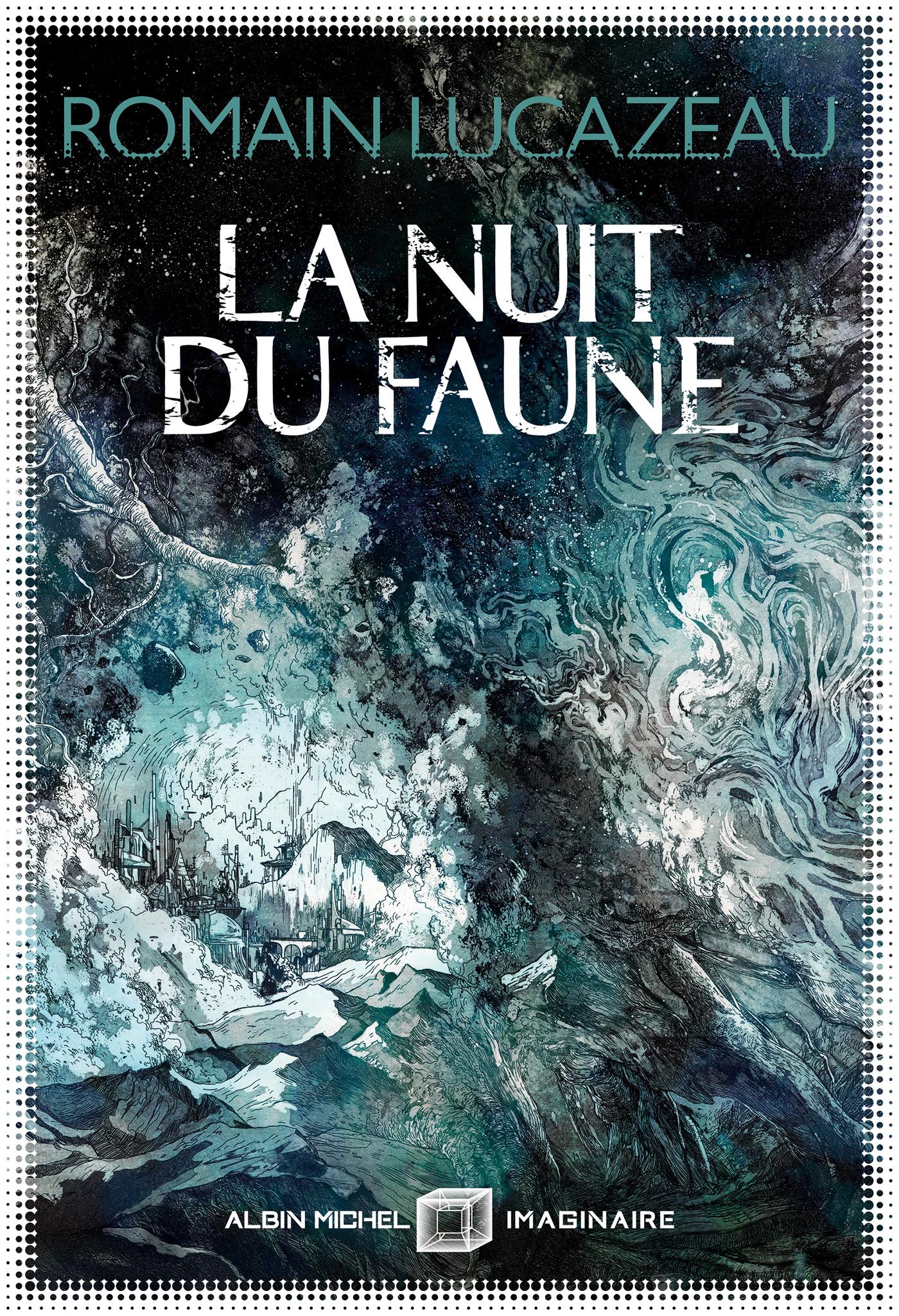 La Nuit du faune   Lucazeau, Romain. Auteur