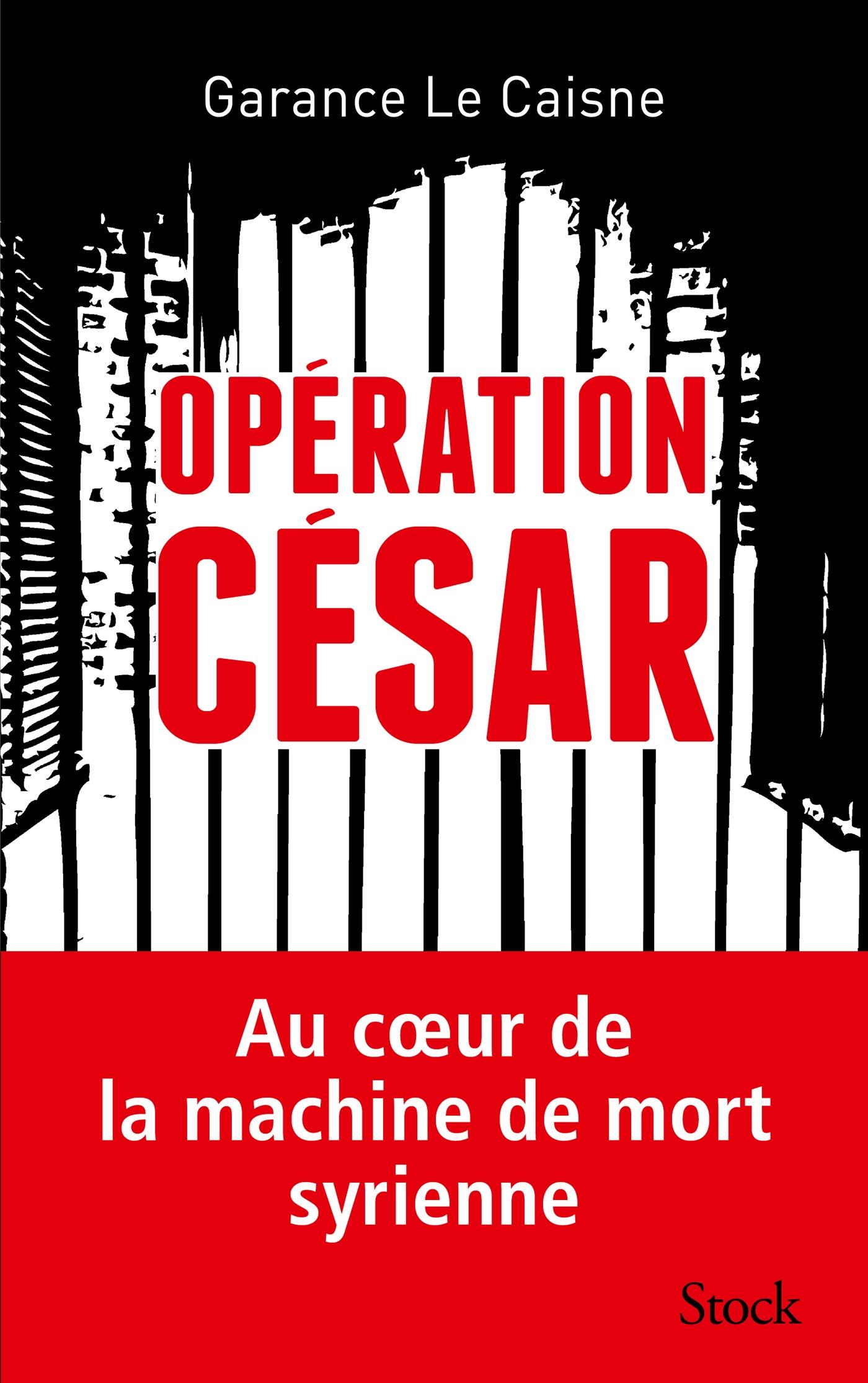 Opération César | Le Caisne, Garance. Auteur