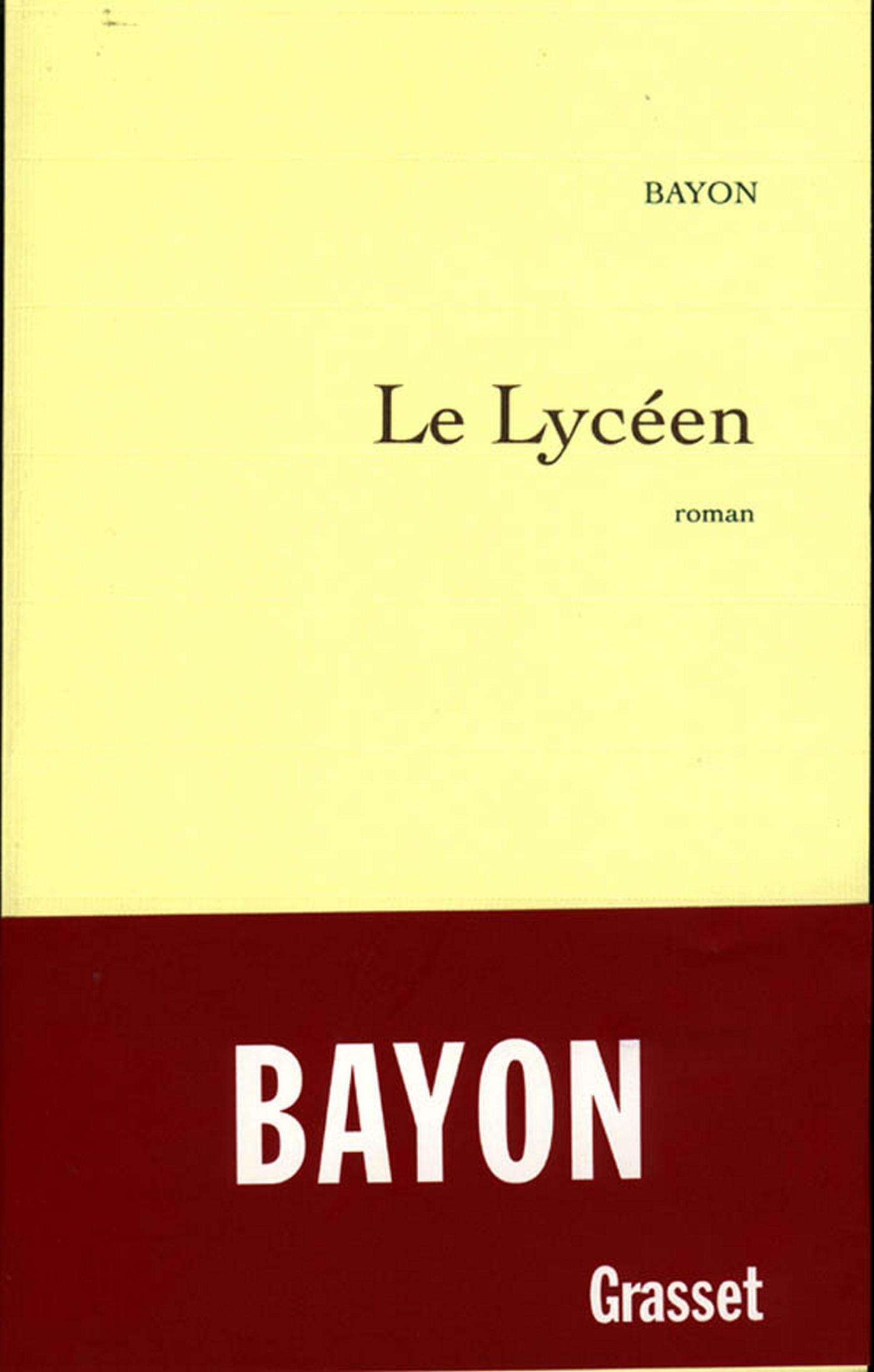 Le lycéen | Bayon, Bruno. Auteur