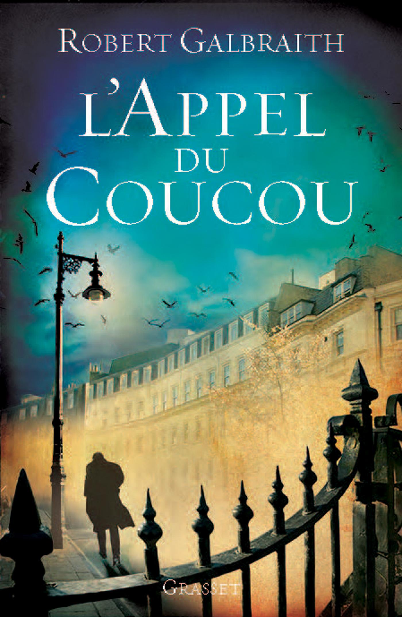 L'Appel du Coucou | Galbraith, Robert. Auteur