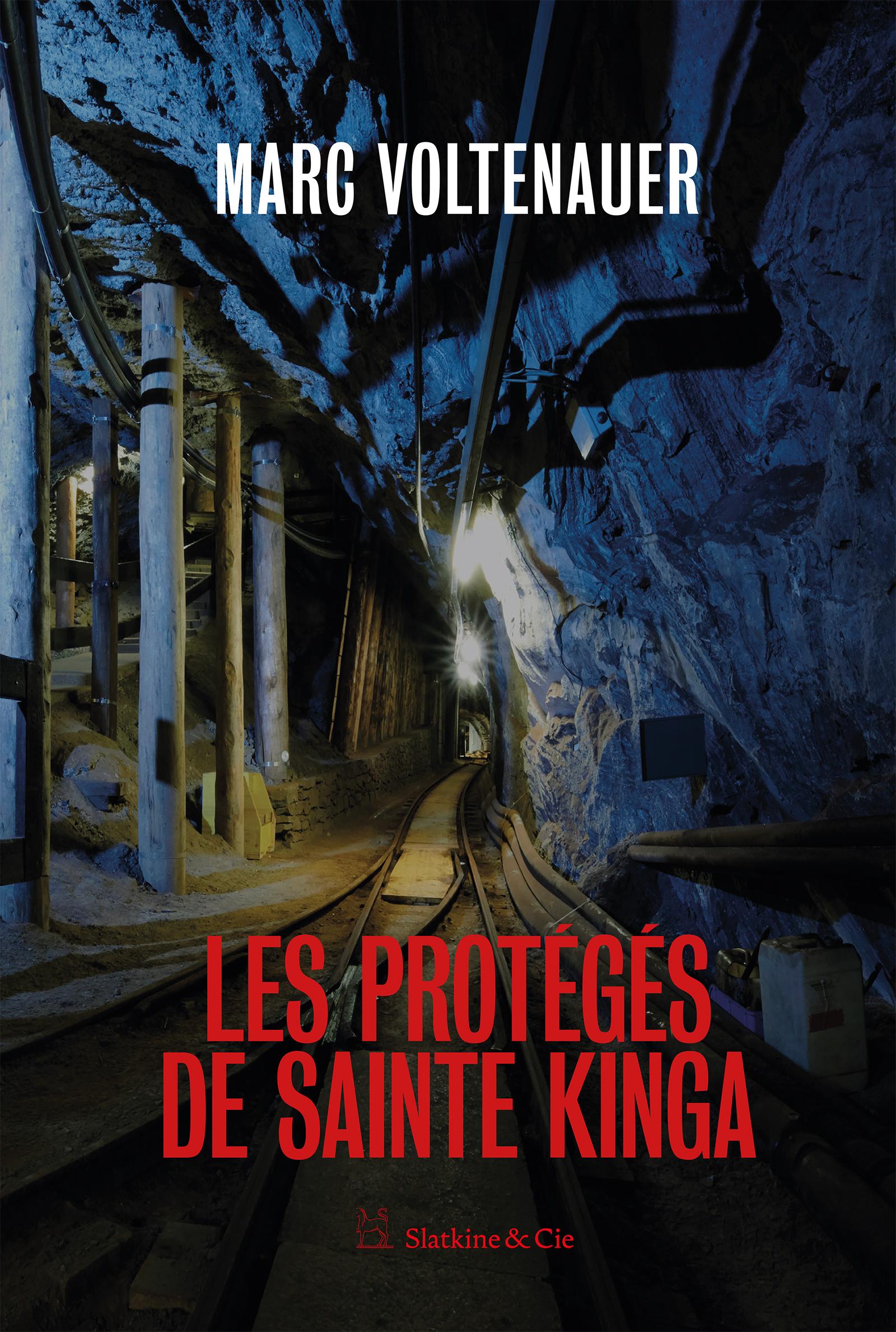 Les protégés de Sainte Kinga | Voltenauer, Marc. Auteur