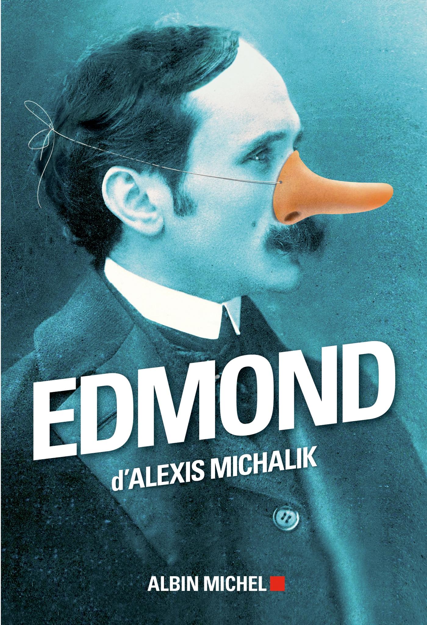 Edmond | Michalik, Alexis. Auteur