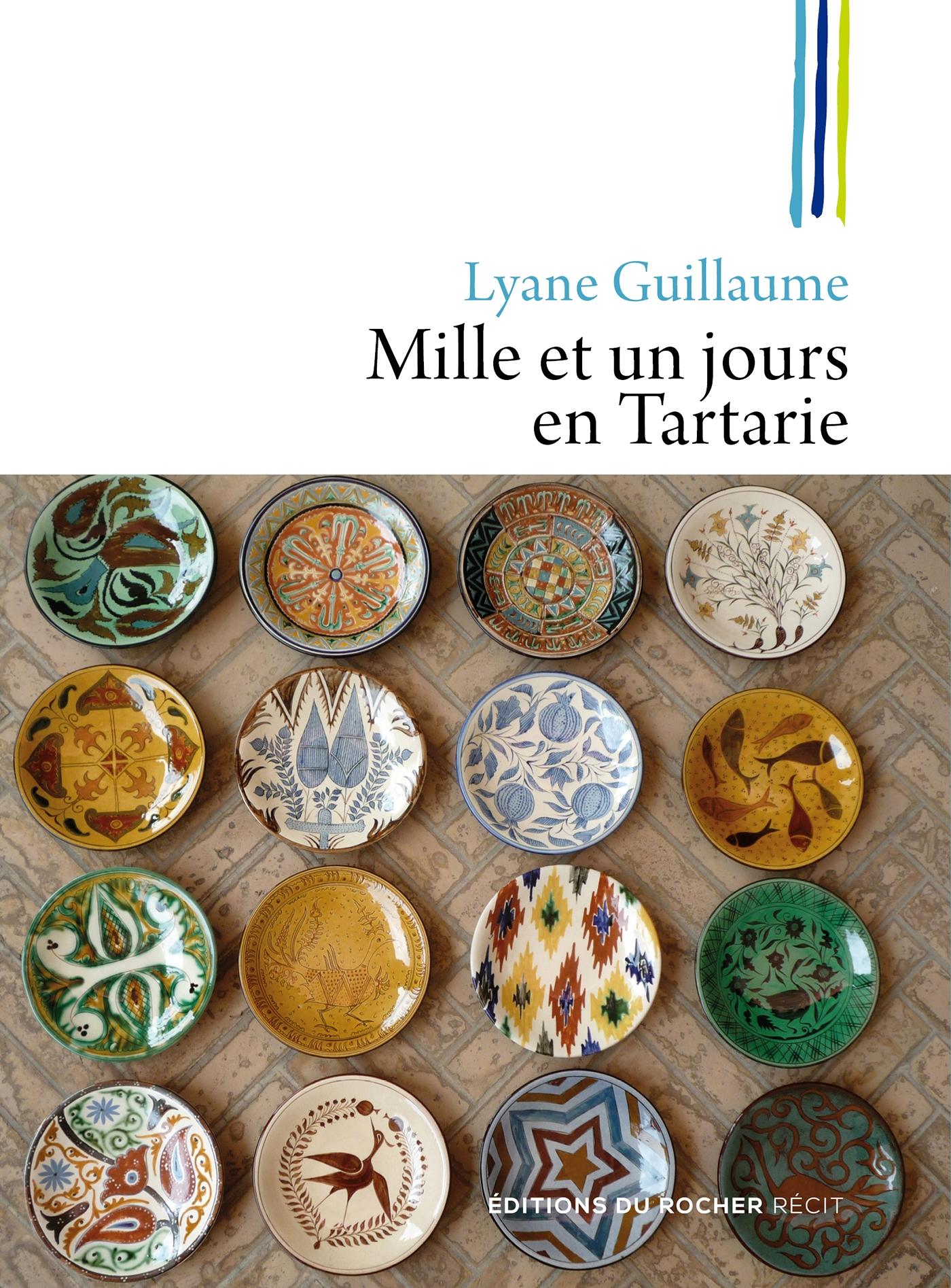 Mille et un jours en Tartarie | Guillaume, Lyane