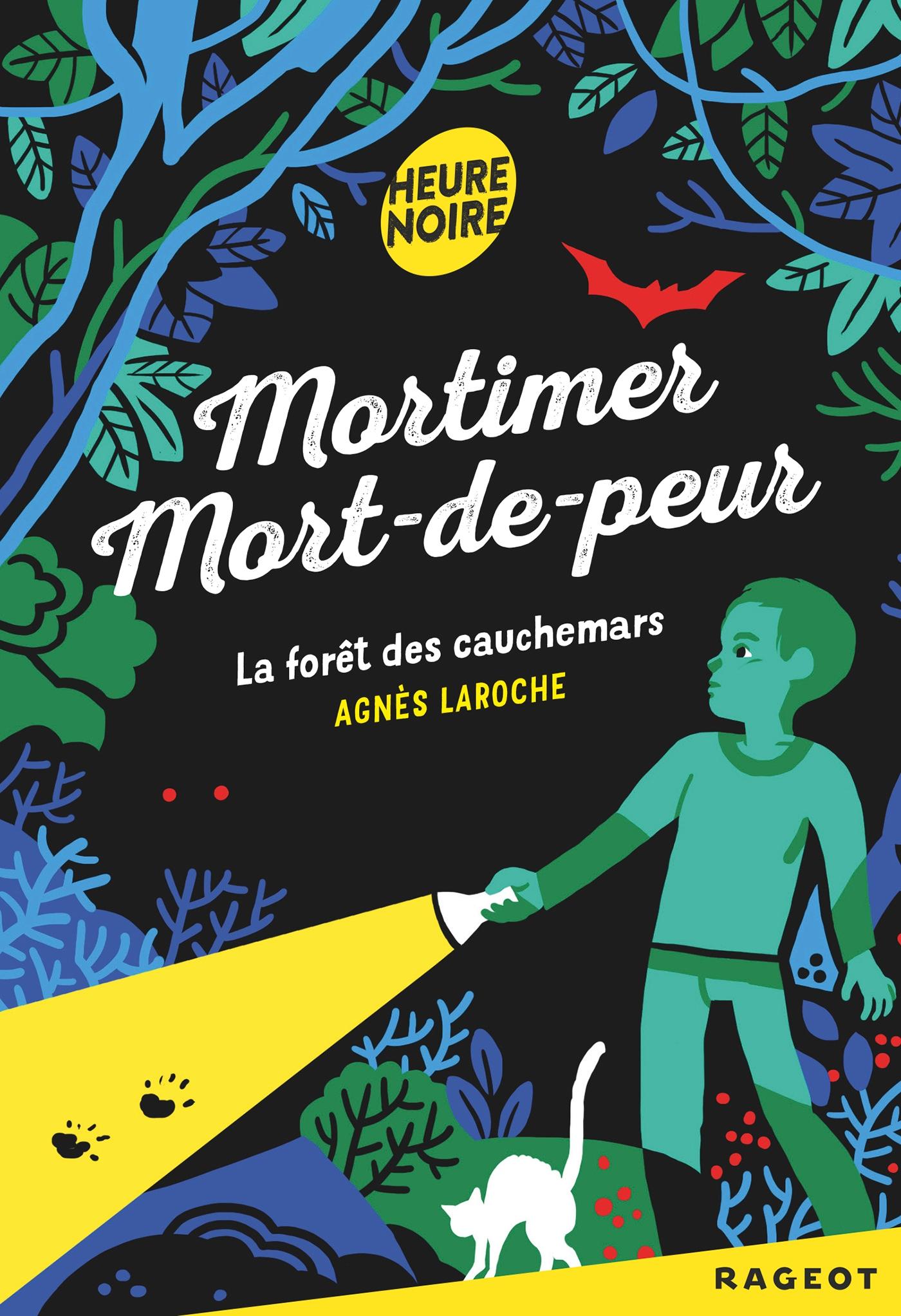 Mortimer Mort-de-peur : La forêt des cauchemars |