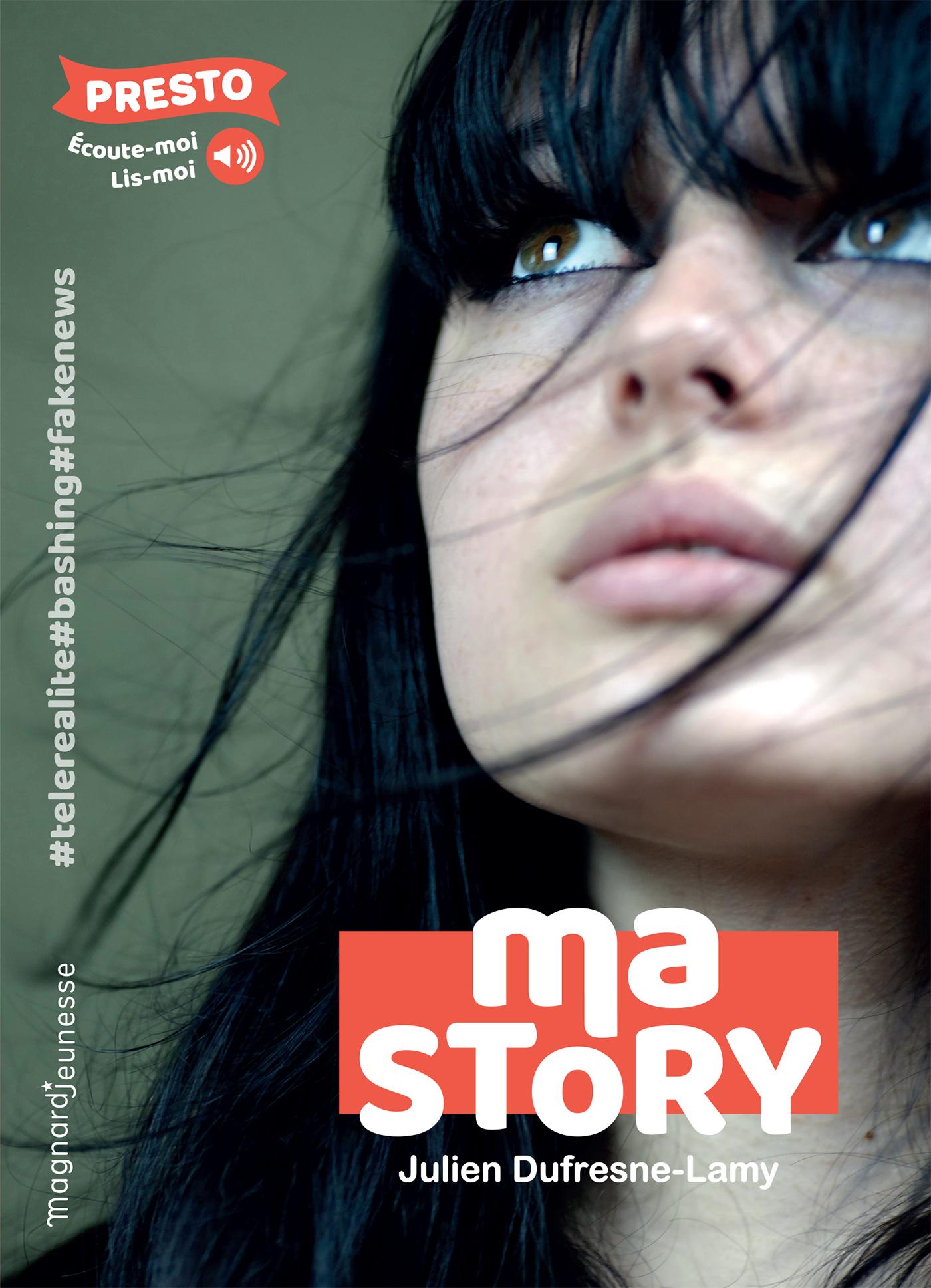Ma Story | Dufresne-Lamy, Julien. Auteur