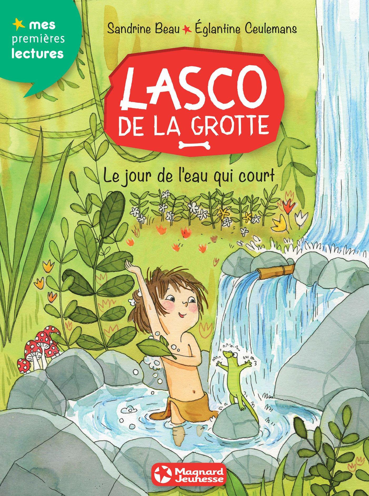 Lasco de la grotte 4 - Le Jour de l'eau qui court | Beau, Sandrine . Auteur
