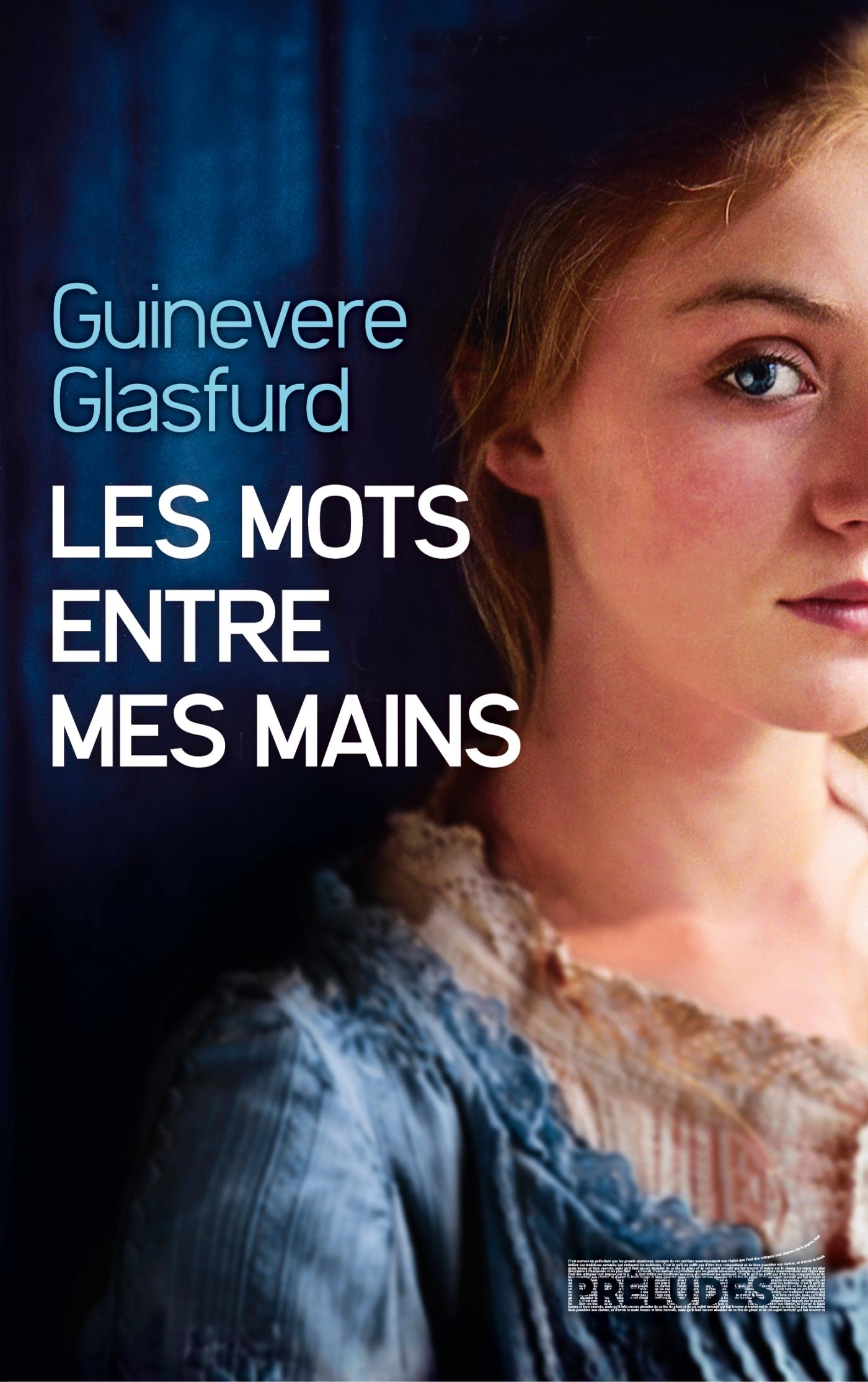 Les Mots entre mes mains | Glasfurd, Guinevere. Auteur