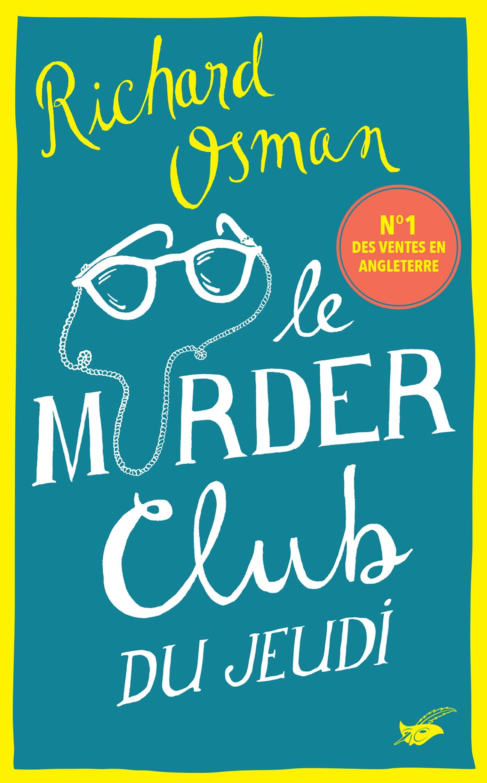 Le Murder Club du jeudi | Osman, Richard. Auteur
