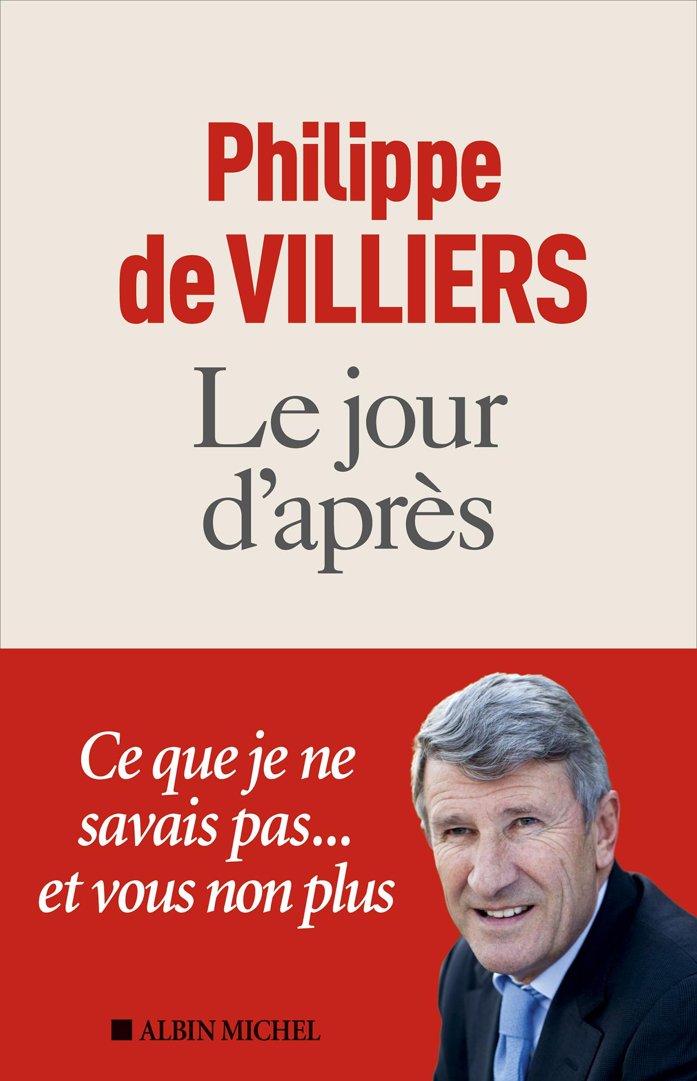 Le Jour d'après | Villiers, Philippe de. Auteur