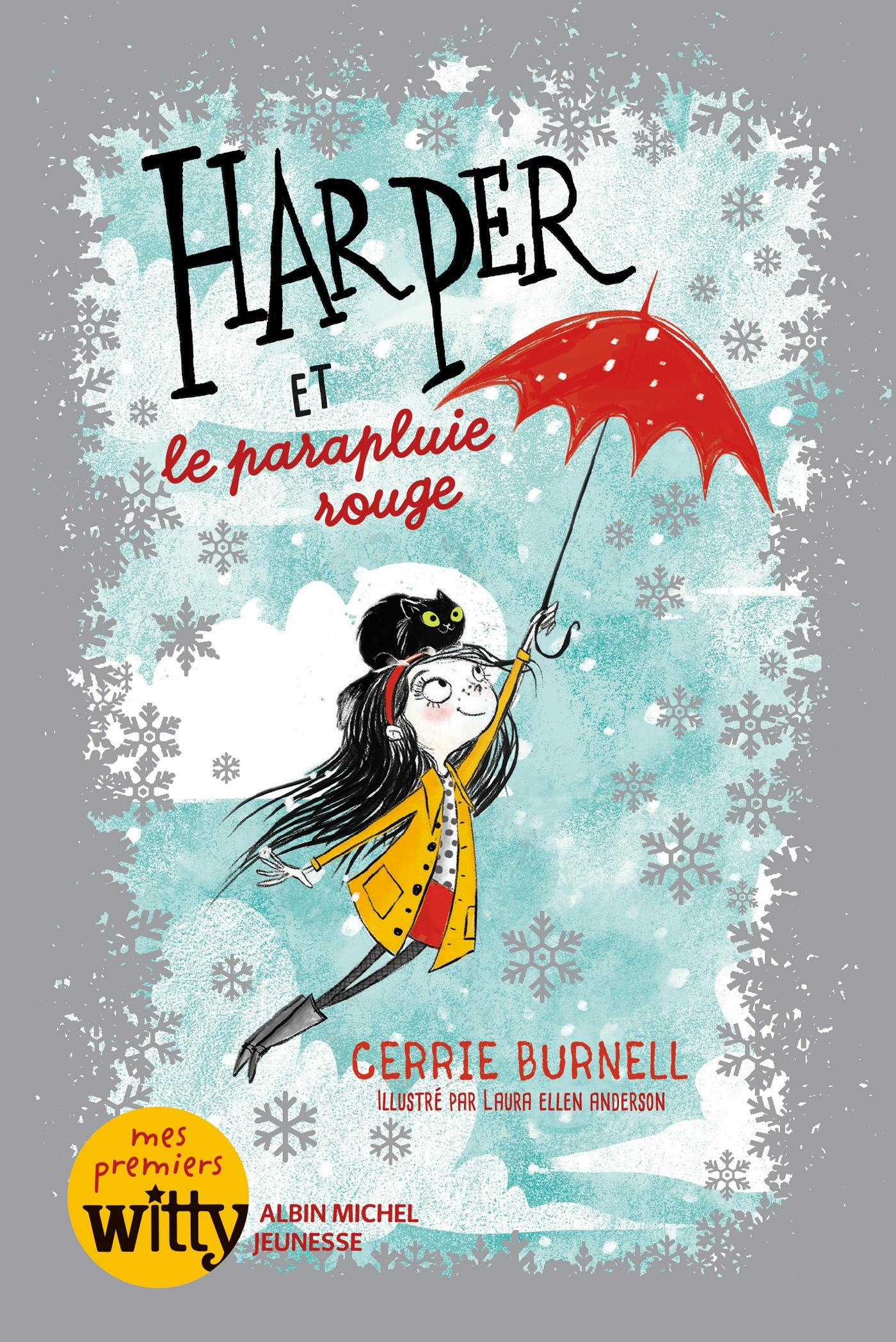 Harper et le parapluie rouge - tome 1 | Burnell, Cerrie. Auteur