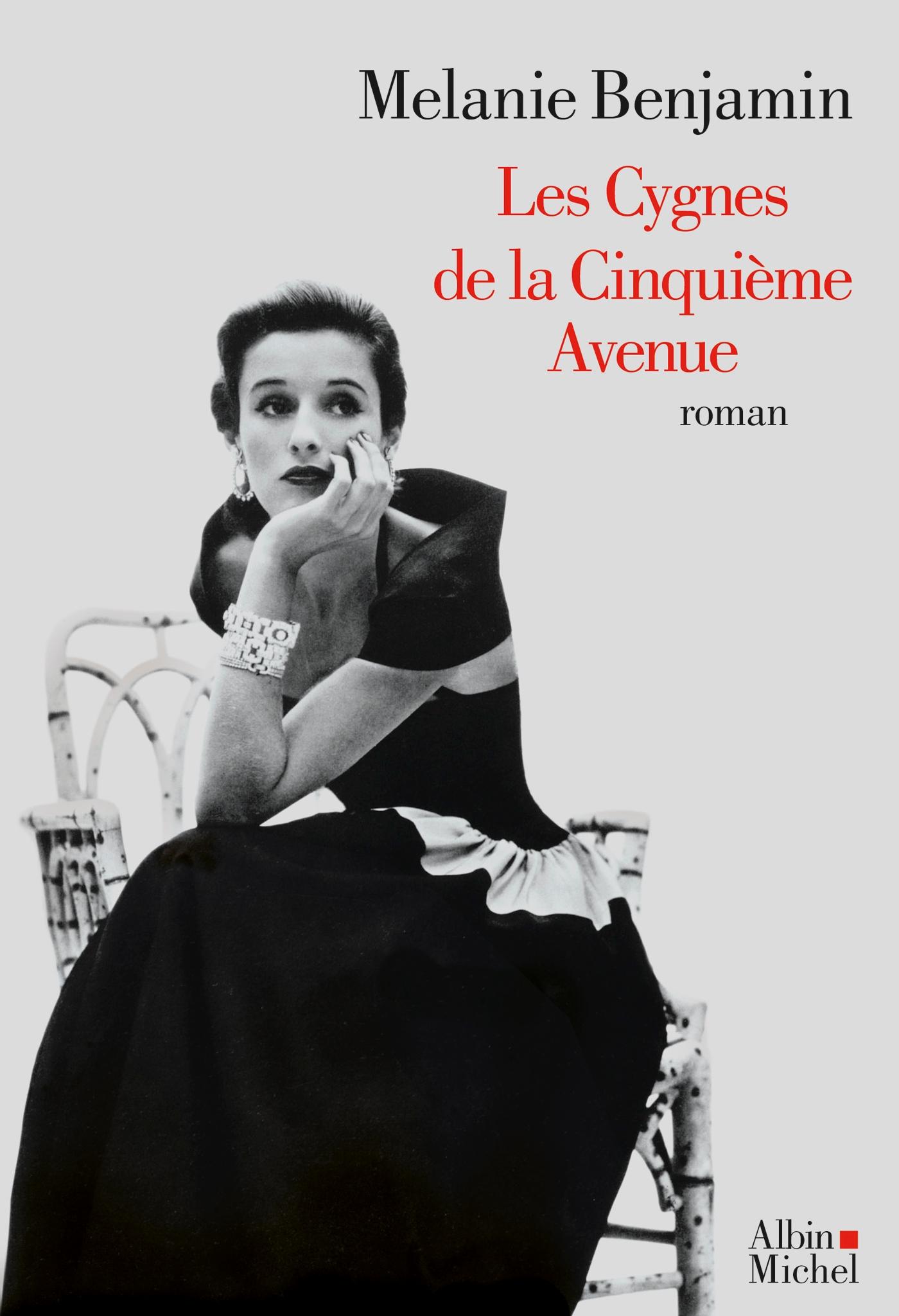 Les Cygnes de la Cinquième Avenue | Benjamin, Melanie. Auteur