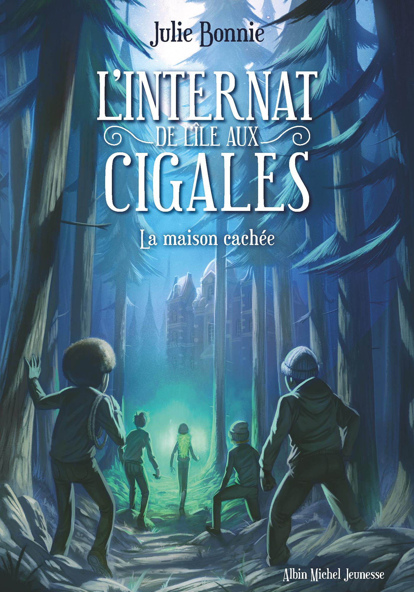 L'Internat de l'Ile aux Cigales - tome 2   Bonnie, Julie. Auteur