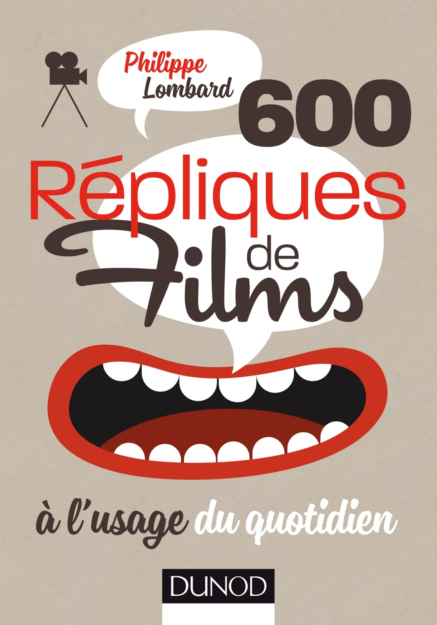 600 répliques de films à l'usage du quotidien |