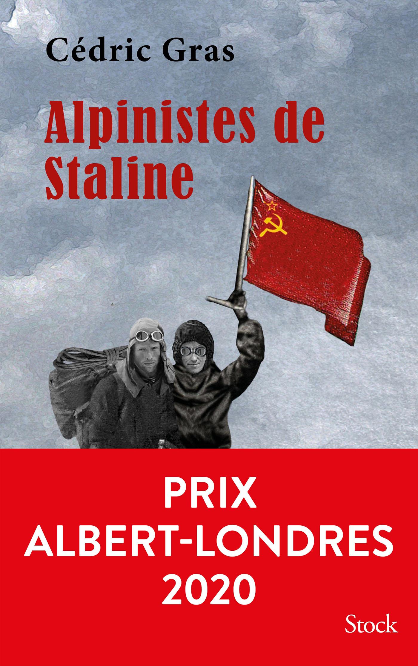 Alpinistes de Staline | Gras, Cédric. Auteur