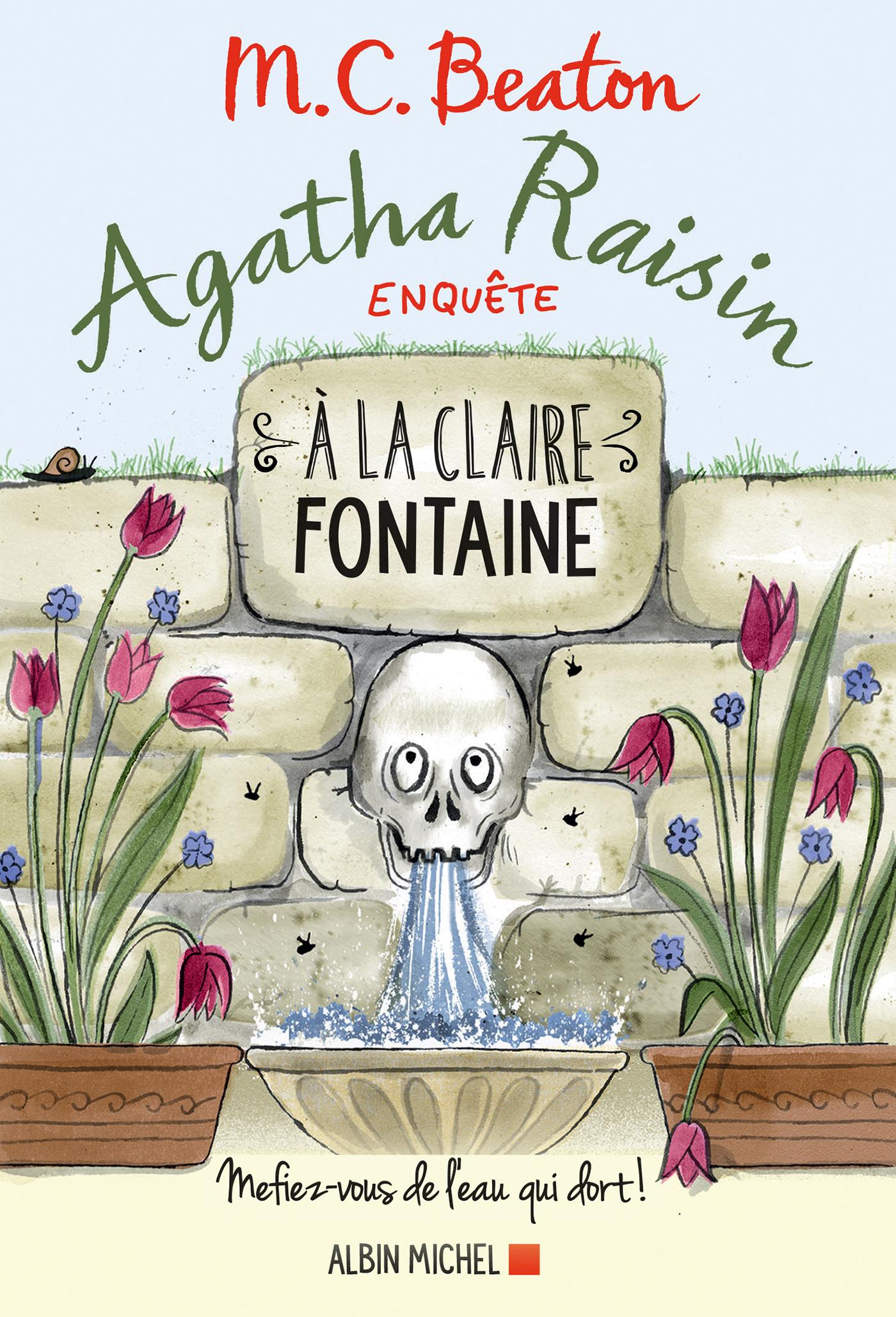 Agatha Raisin enquête 7 - A la claire fontaine | Beaton, M. C.. Auteur