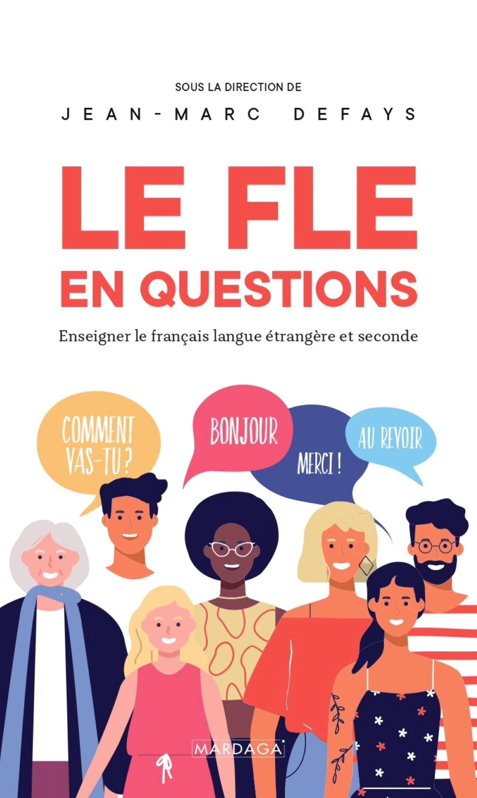 Le FLE en questions | Defays, Jean-Marc. Auteur