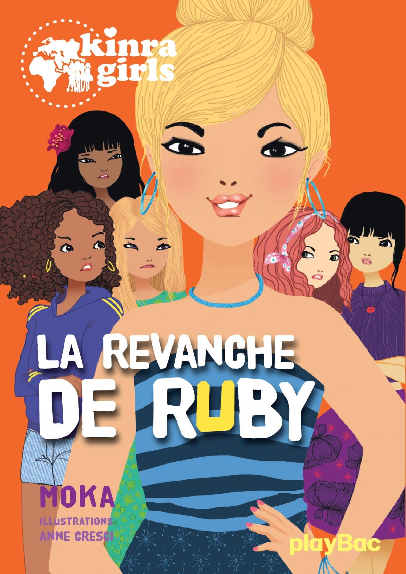 kinra girls - la revanche de ruby - tome 22 | Moka, . Auteur