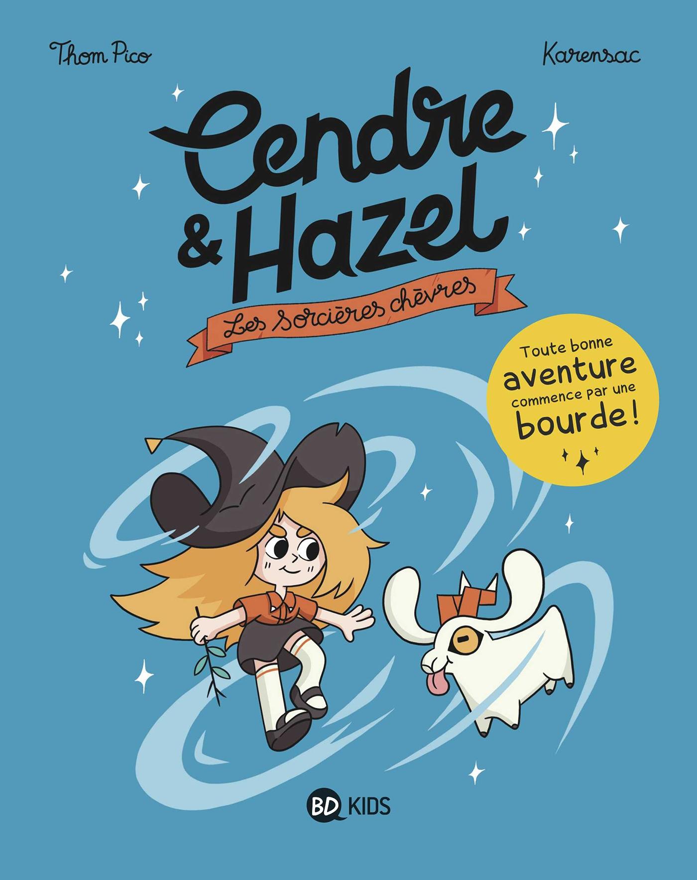Cendre et Hazel, Tome 01 |