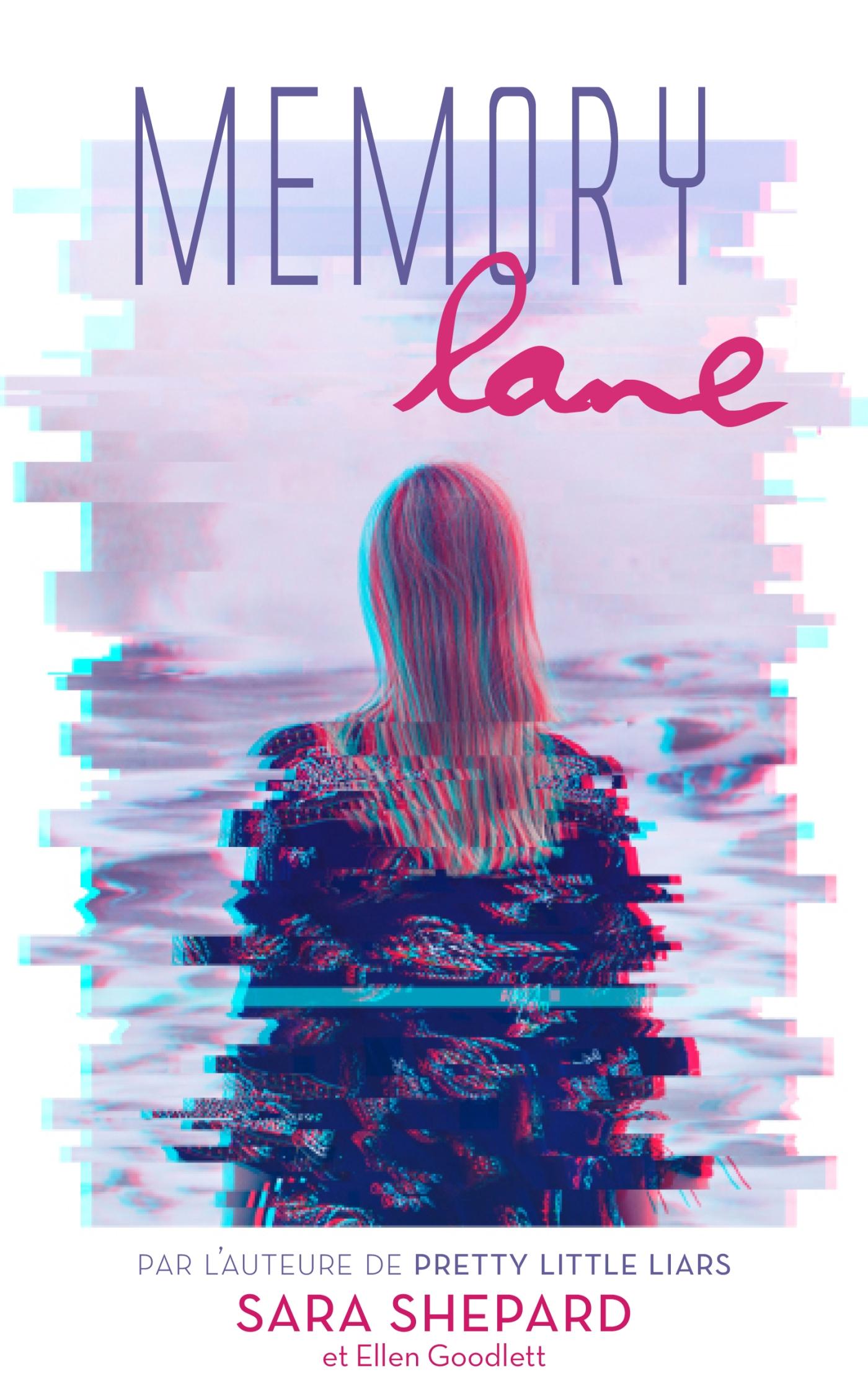 Memory Lane - Un thriller haletant par l'auteur de Pretty Little Liars | Shepard, Sara. Auteur