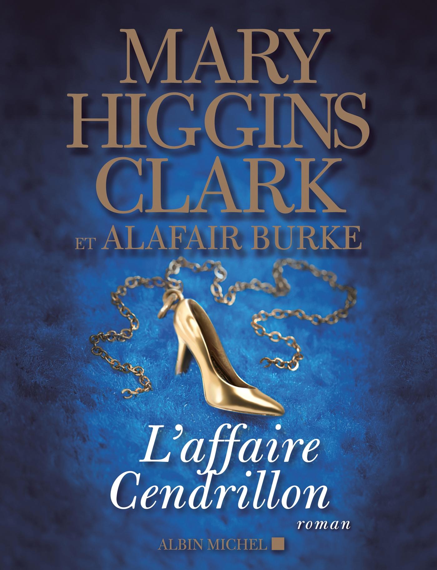 L'Affaire Cendrillon | Higgins Clark, Mary. Auteur