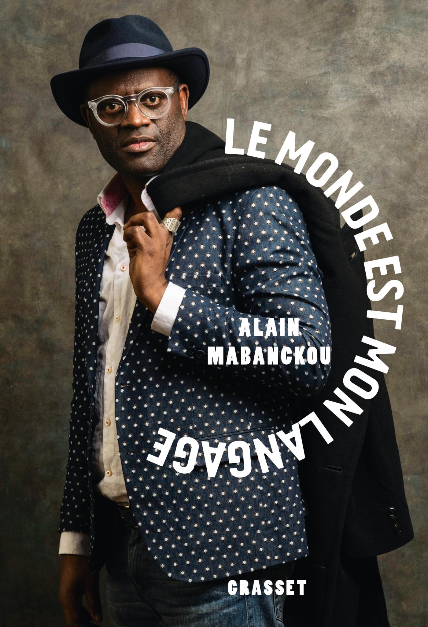 Le monde est mon langage | Mabanckou, Alain. Auteur