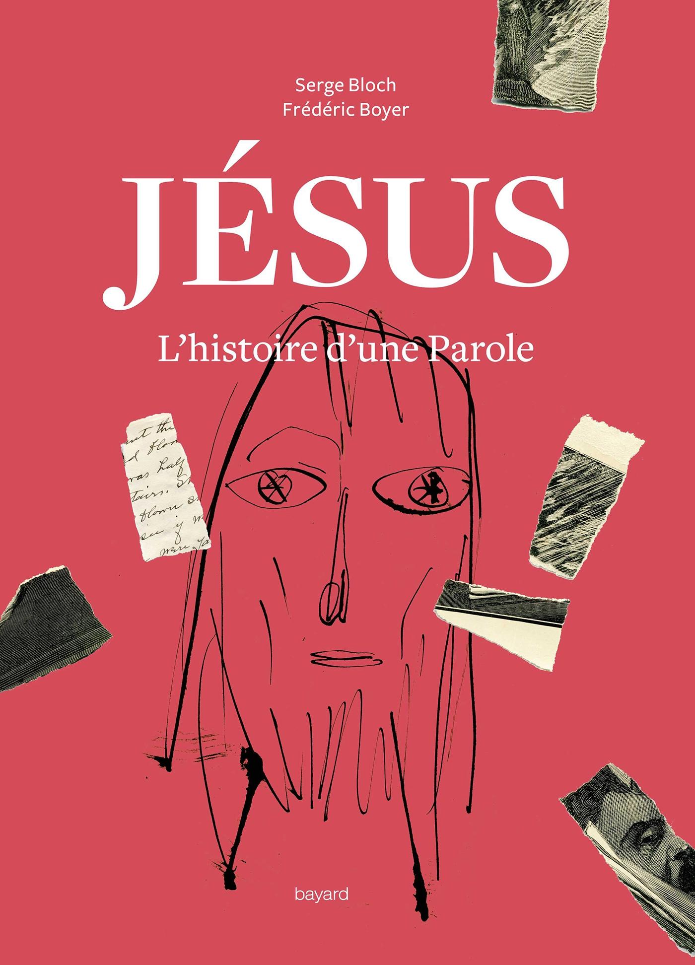 JESUS. L'HISTOIRE D'UNE PAROLE