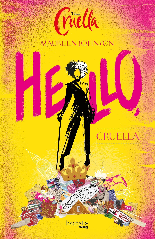 Hello, Cruella | Johnson, Maureen. Auteur