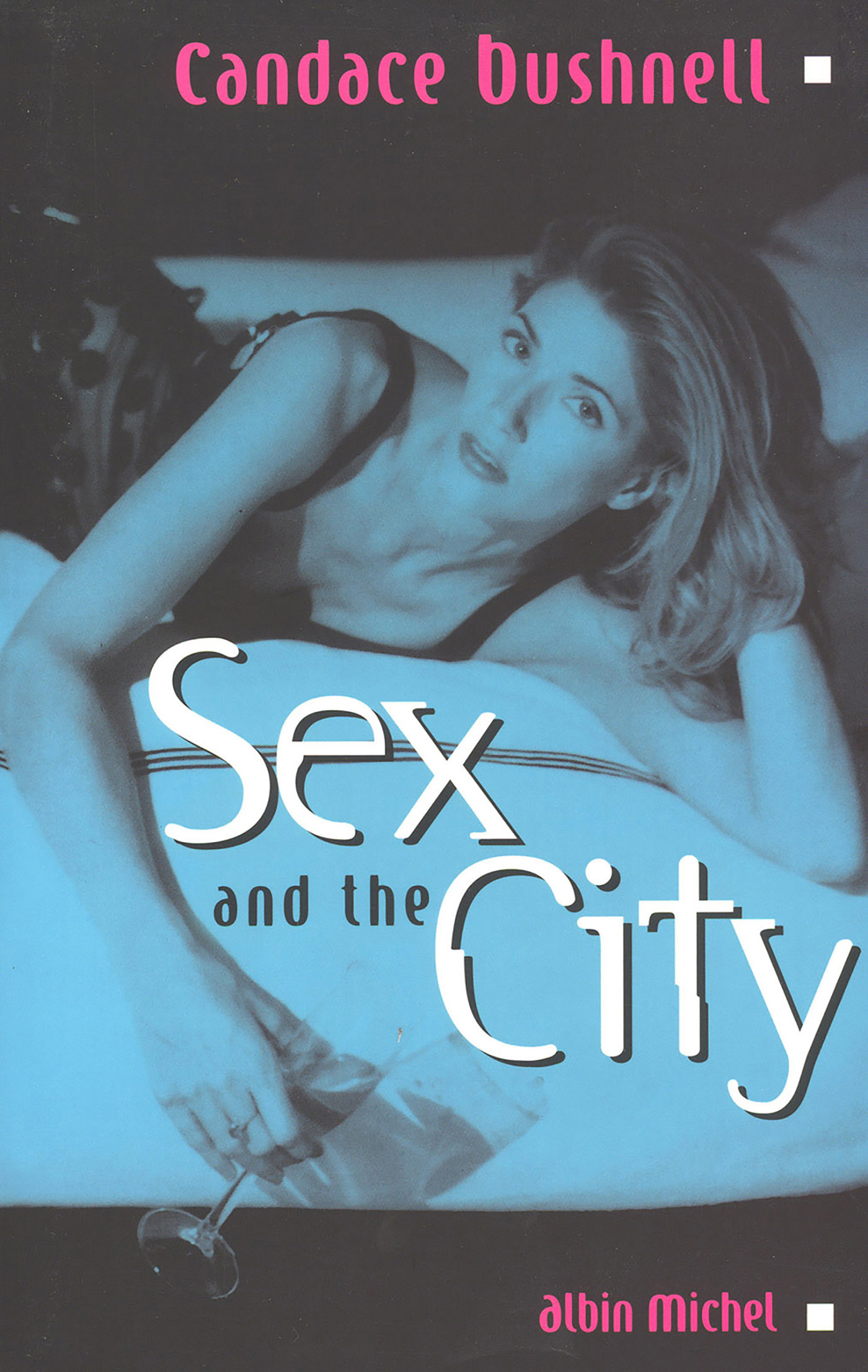 Sex and the City | Bushnell, Candace. Auteur