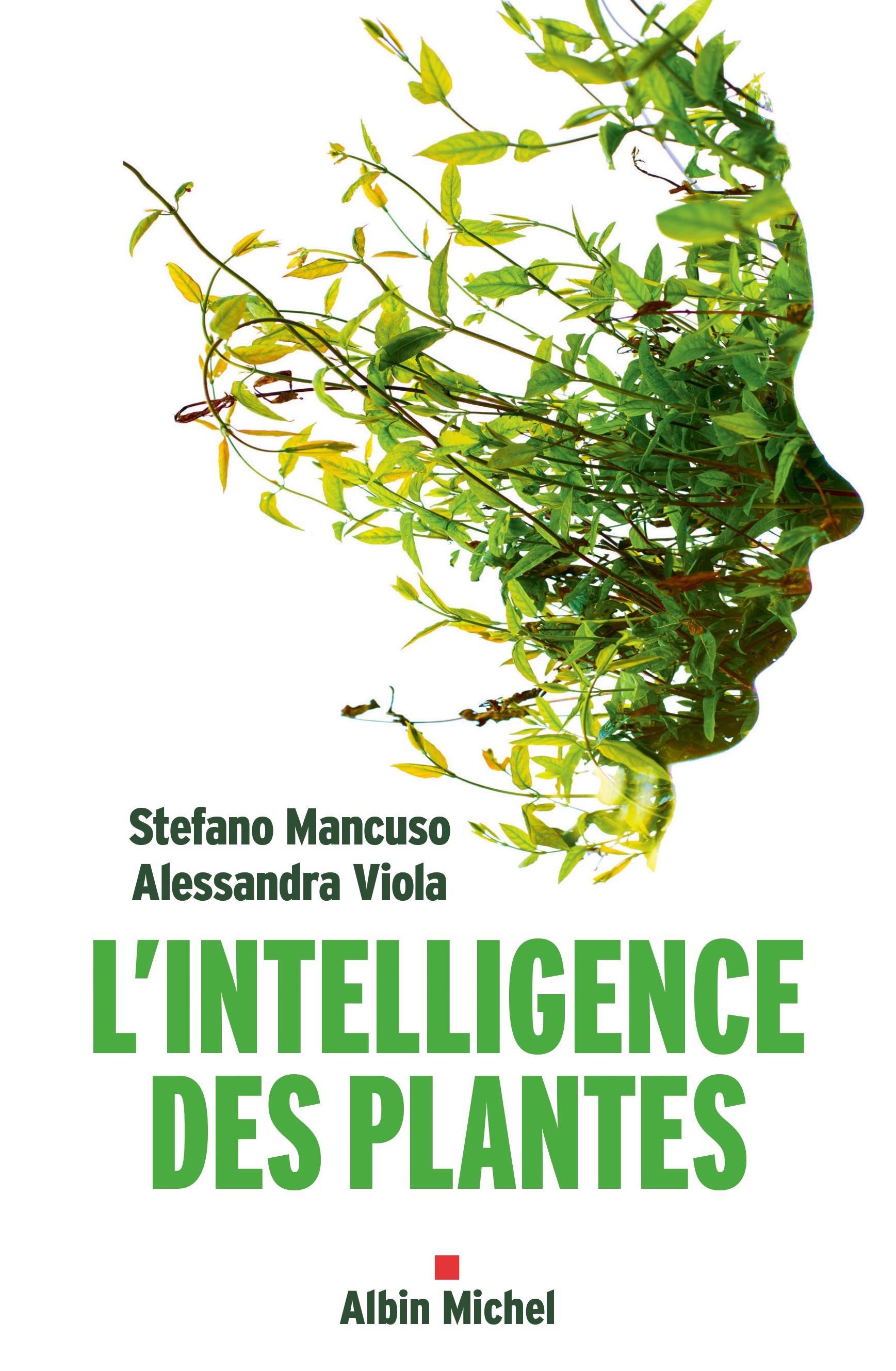L'Intelligence des plantes | Mancuso, Stefano. Auteur