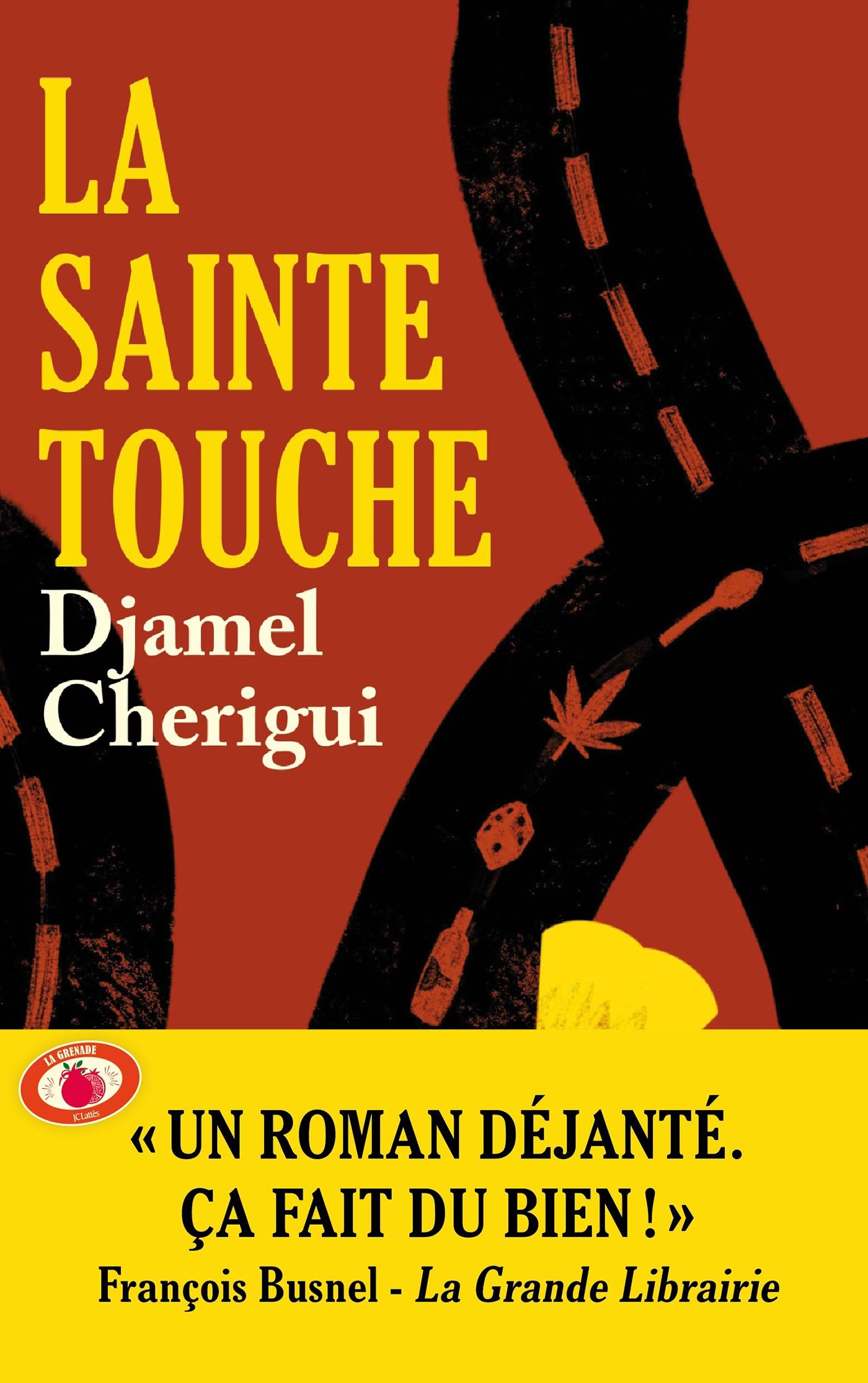 La Sainte Touche | Cherigui, Djamel. Auteur