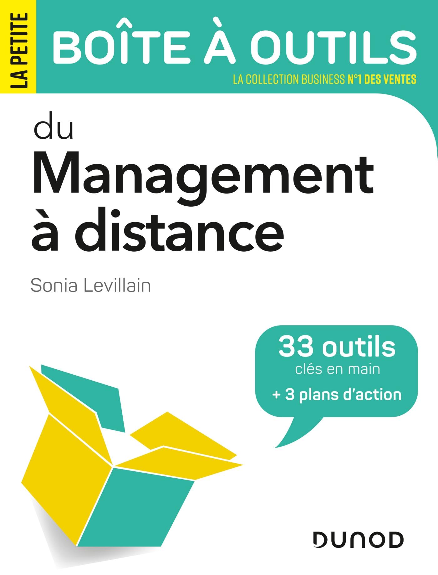 La petite boîte à outils du management à distance | Levillain Desmarchelier, Sonia. Auteur