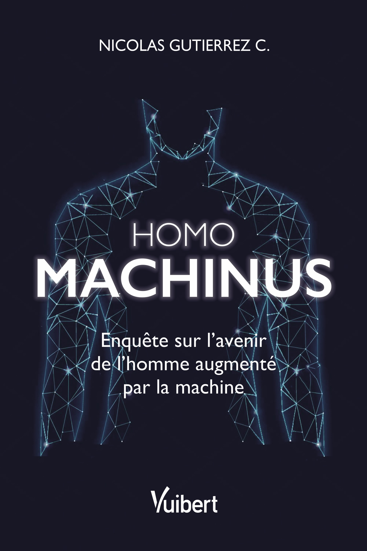 Homo machinus | Gutierrez, Nicolas. Auteur