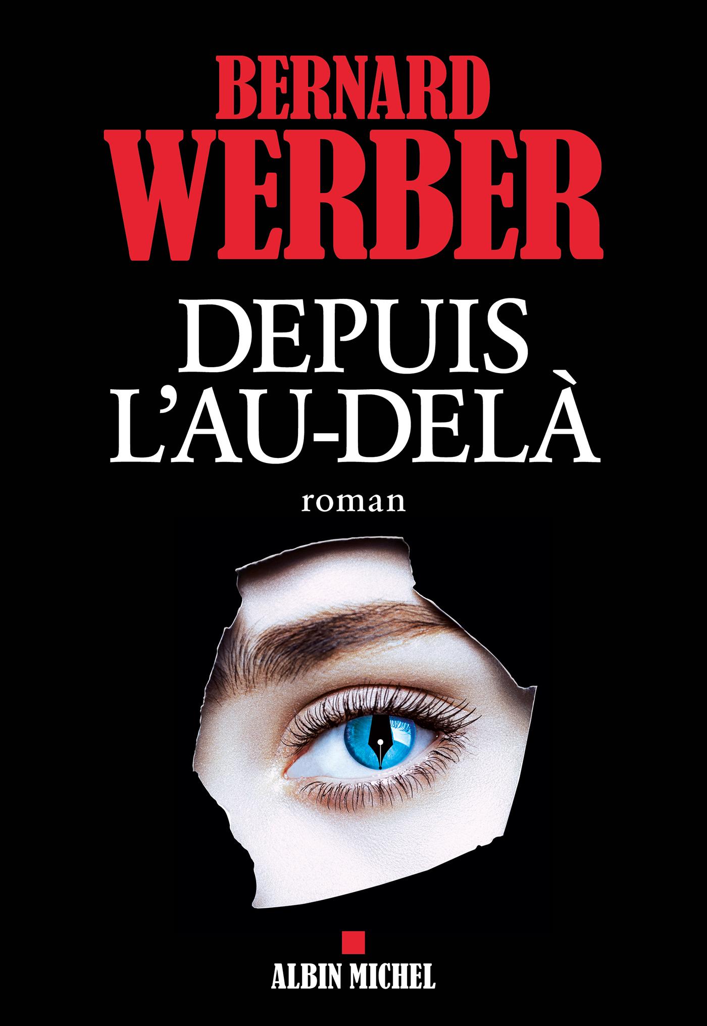 Depuis l'au-delà | Werber, Bernard. Auteur