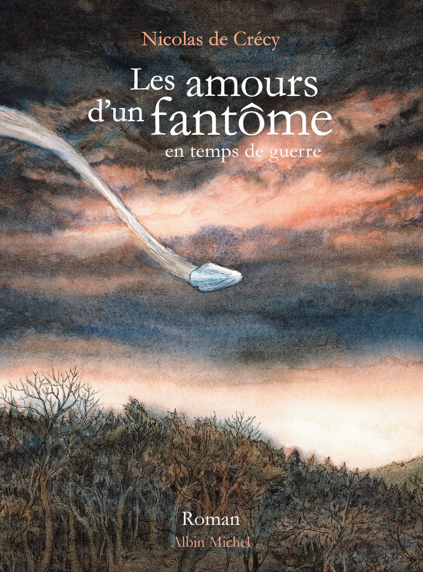 Les Amours d'un fantôme en temps de guerre | Crécy, Nicolas. Artiste