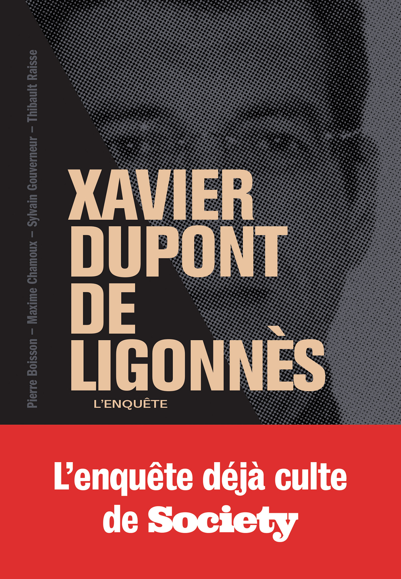 Xavier Dupont de Ligonnès - La grande enquête | So Press, . Auteur