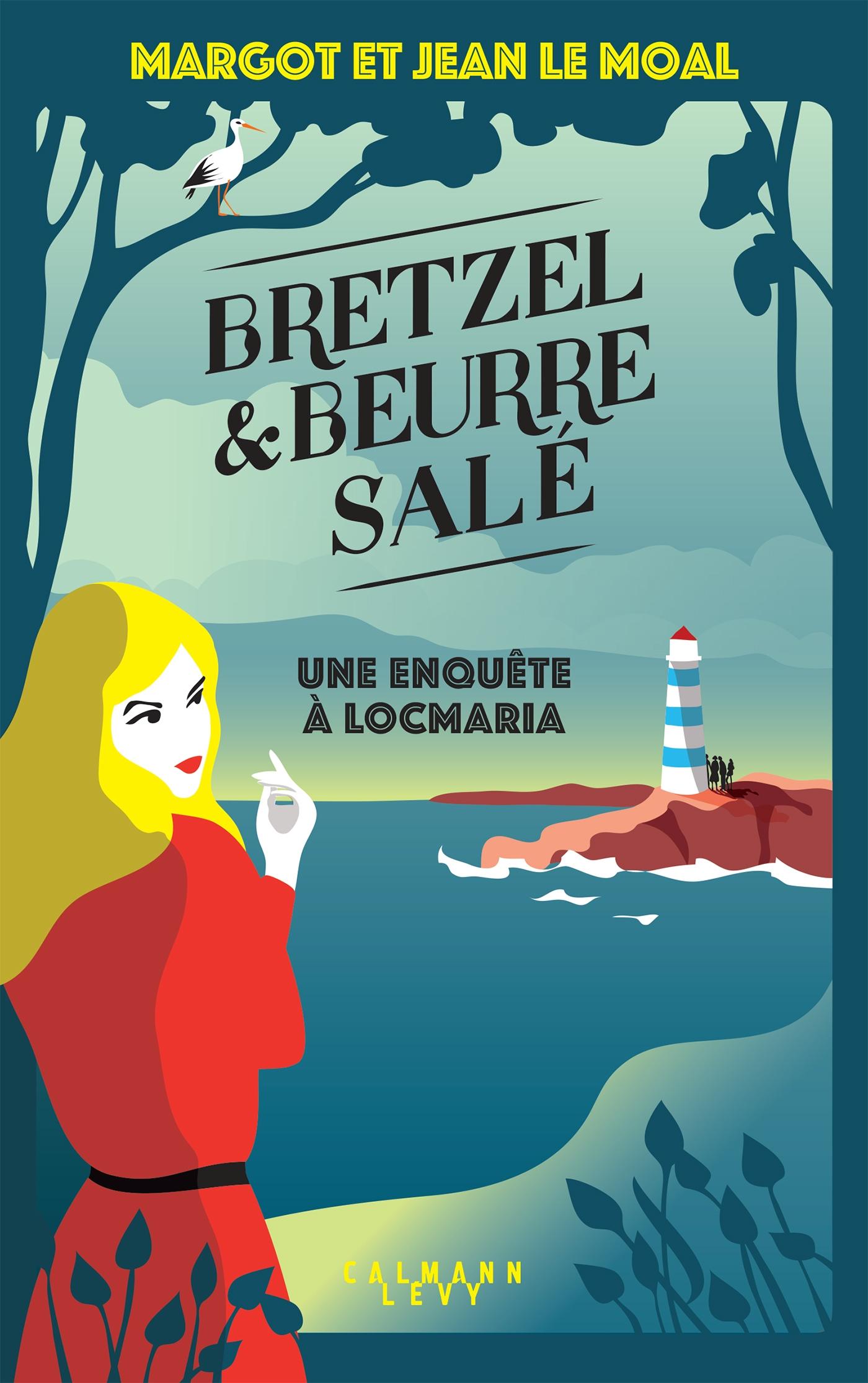 Bretzel & beurre salé | Le Moal, Margot. Auteur