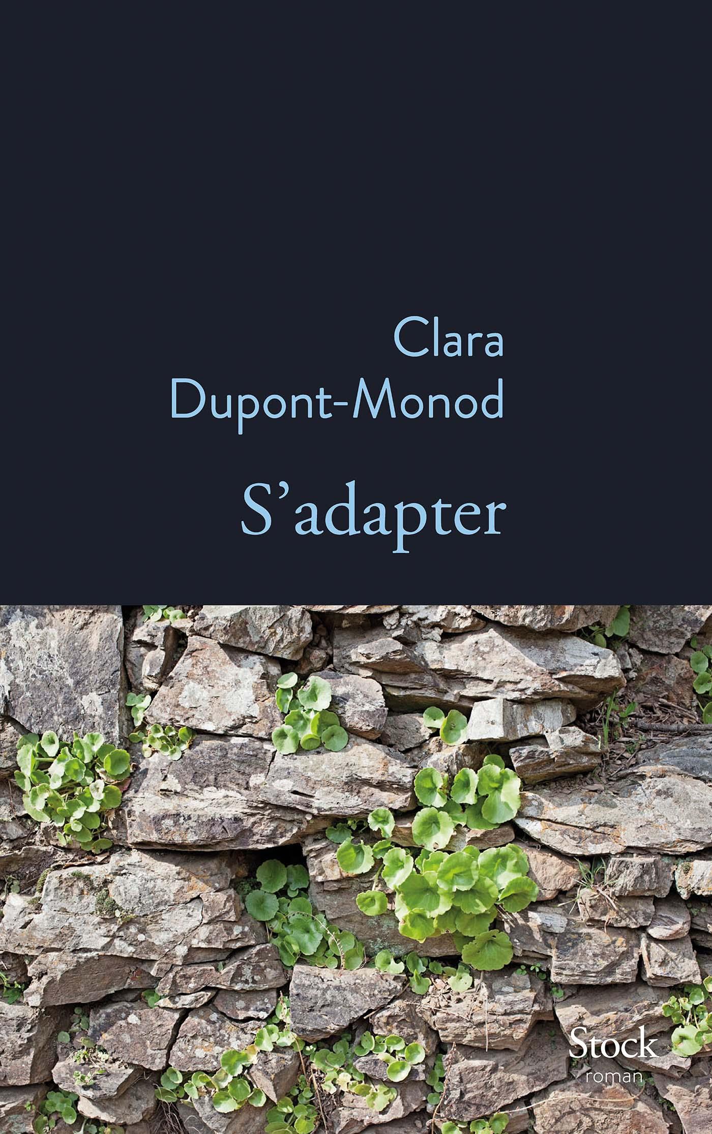 S'adapter | Dupont-Monod, Clara. Auteur