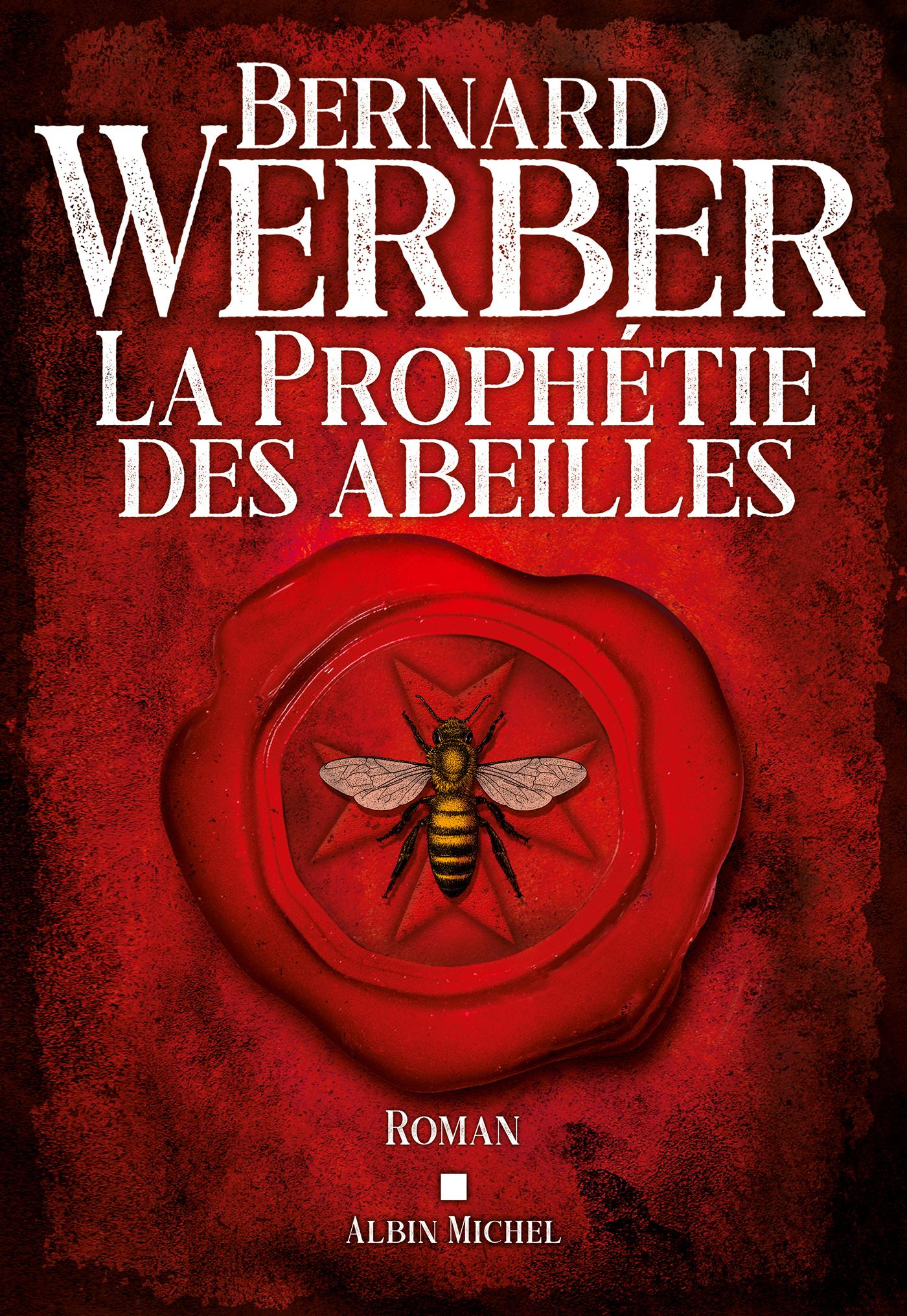 La Prophétie des abeilles | Werber, Bernard. Auteur
