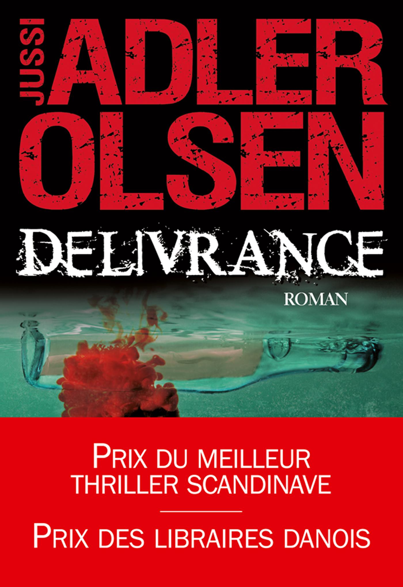 Délivrance | Adler-Olsen, Jussi. Auteur
