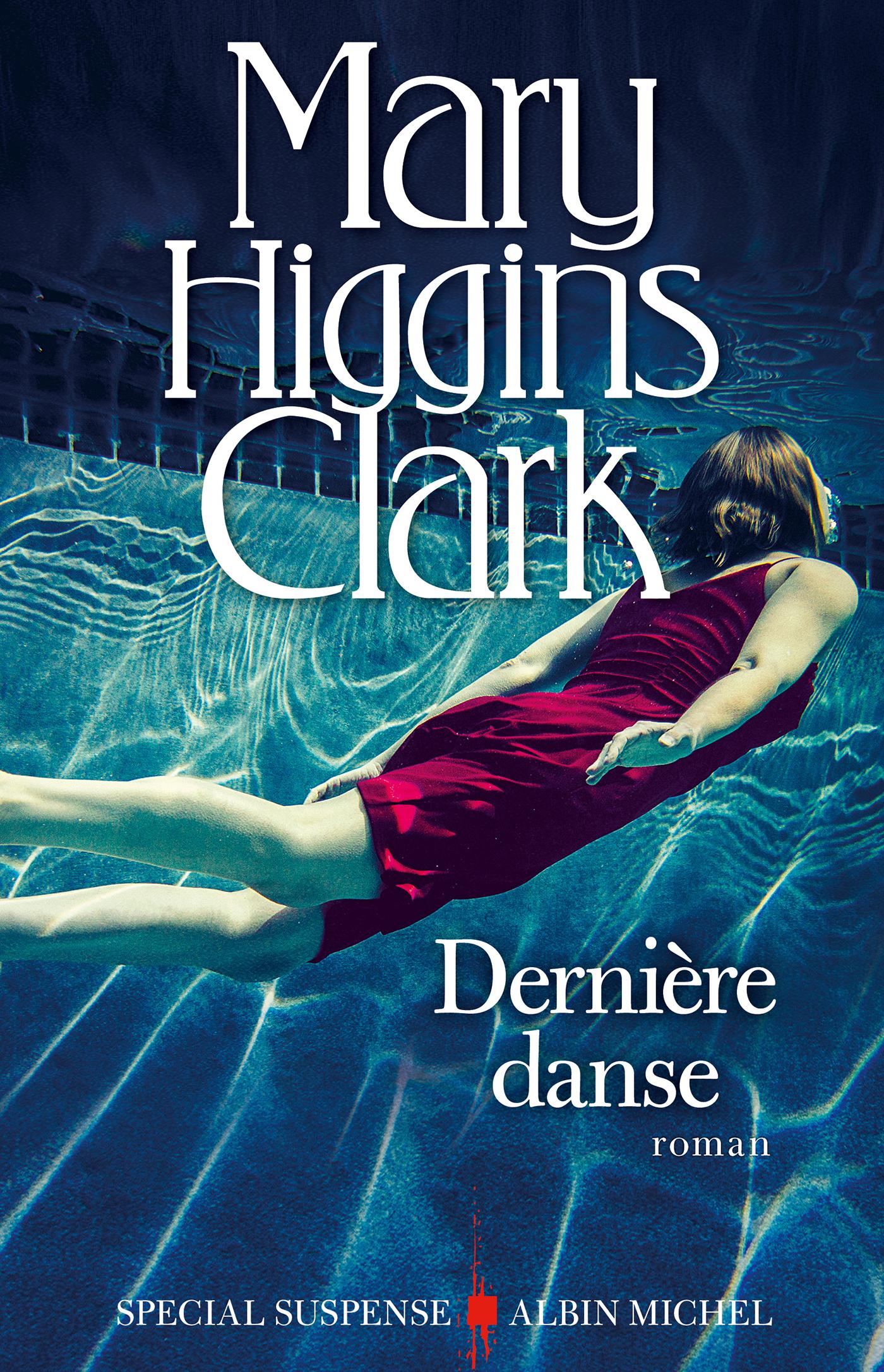 Dernière Danse | Higgins Clark, Mary. Auteur