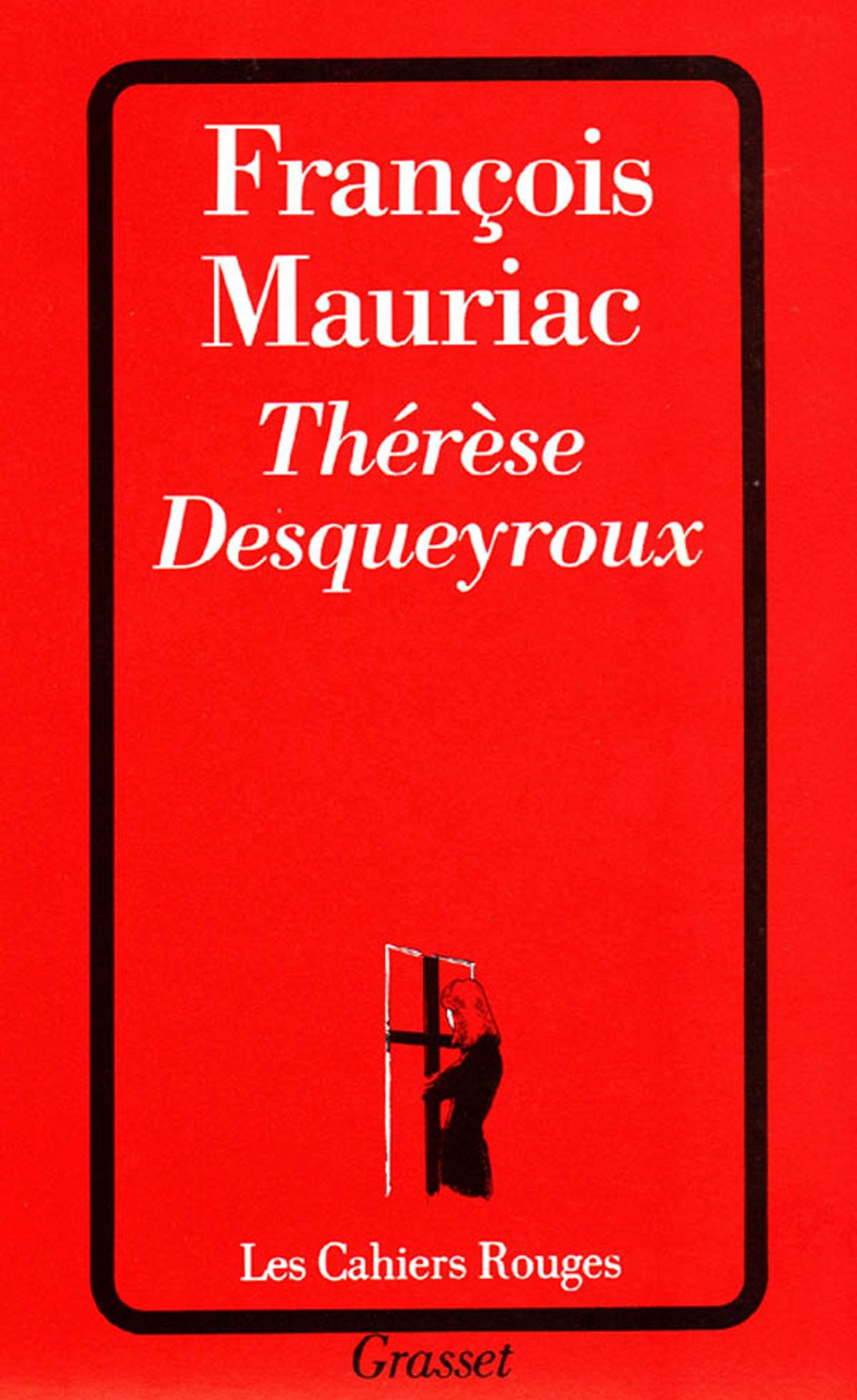 Thérèse Desqueyroux | Mauriac, François