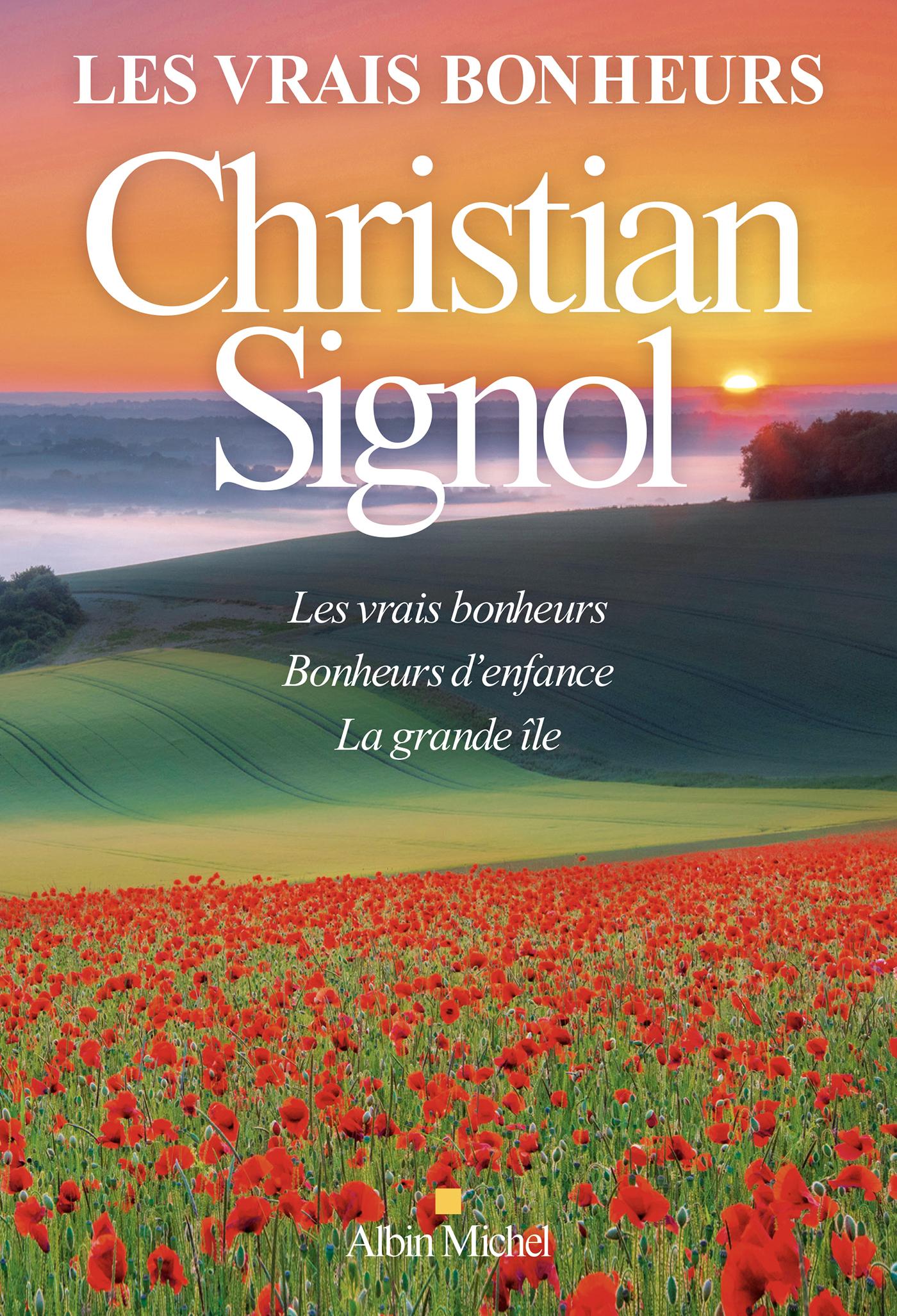 Les Vrais Bonheurs - Compilation | Signol, Christian. Auteur