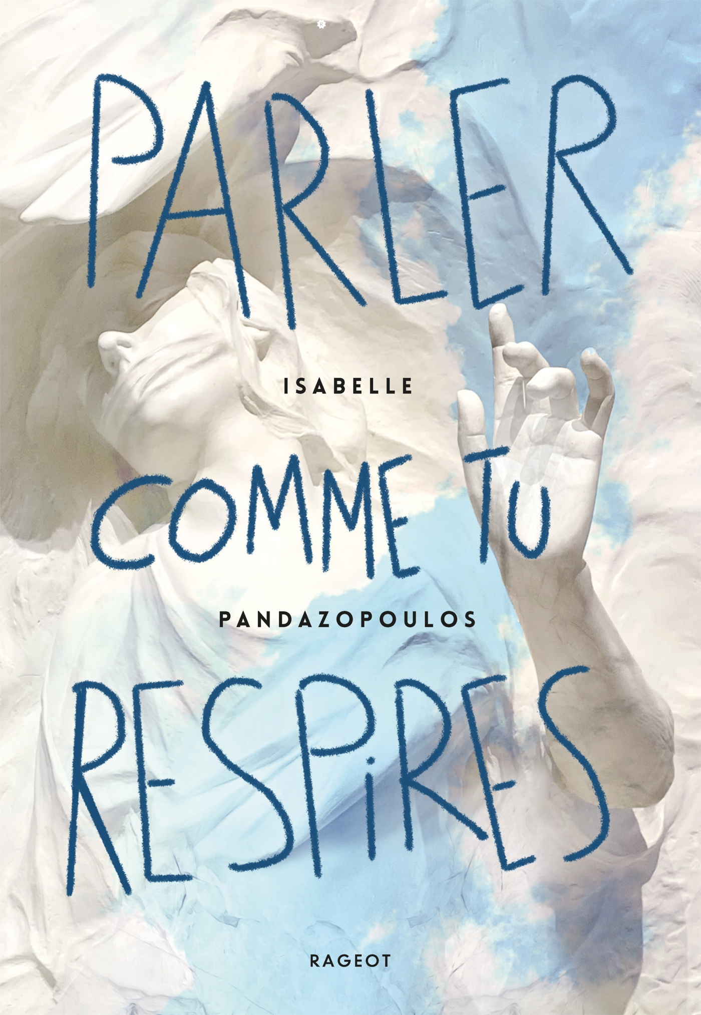 Parler comme tu respires | Pandazopoulos, Isabelle. Auteur