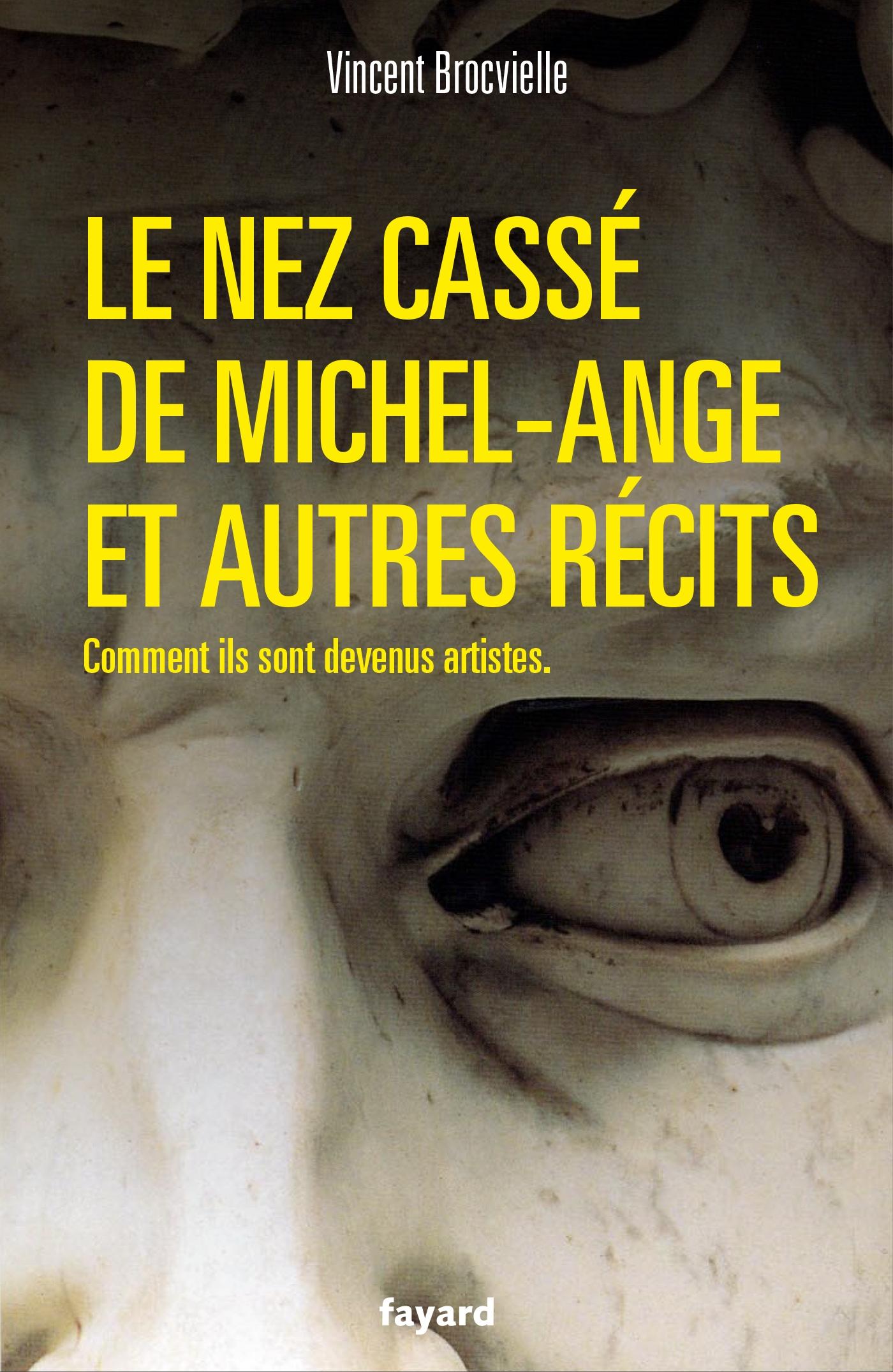 Le nez cassé de Michel-Ange et autres récits | Brocvielle, Vincent