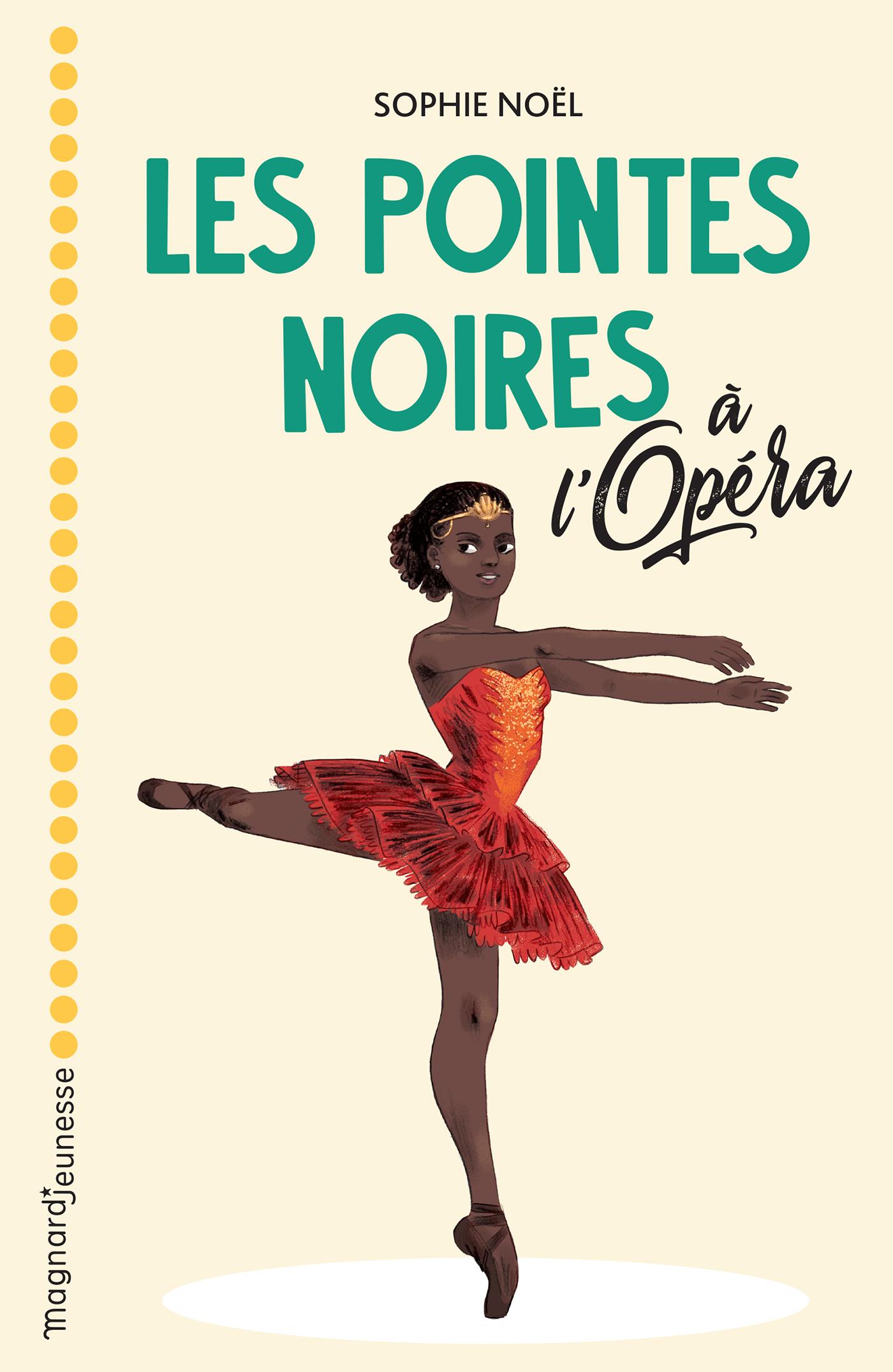 Les Pointes noires à l'Opéra | Noël, Sophie. Auteur