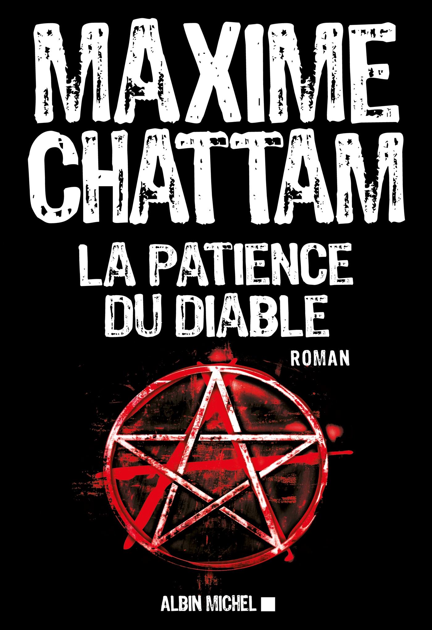 La Patience du diable | Chattam, Maxime. Auteur