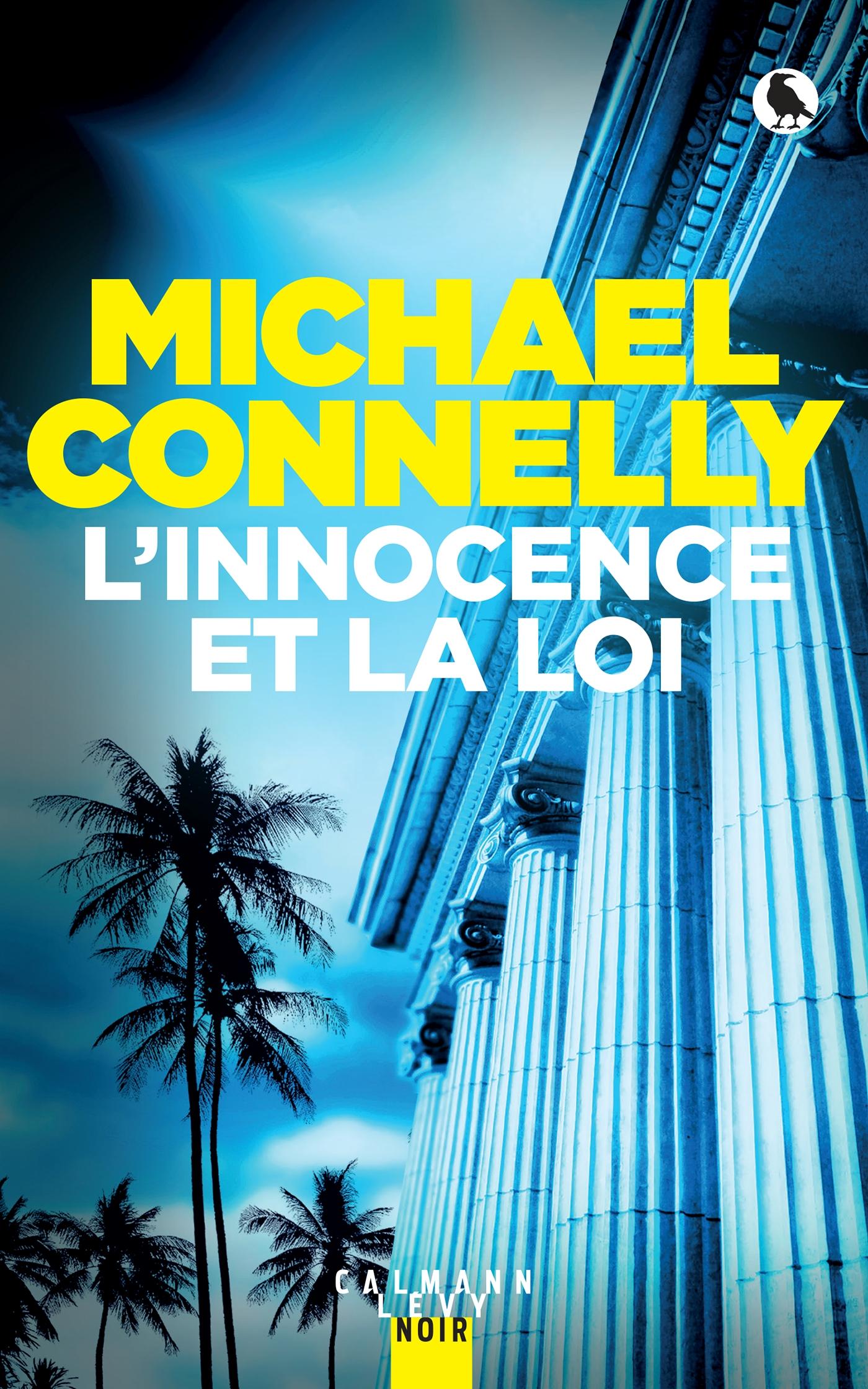 L'innocence et la loi | Connelly, Michael